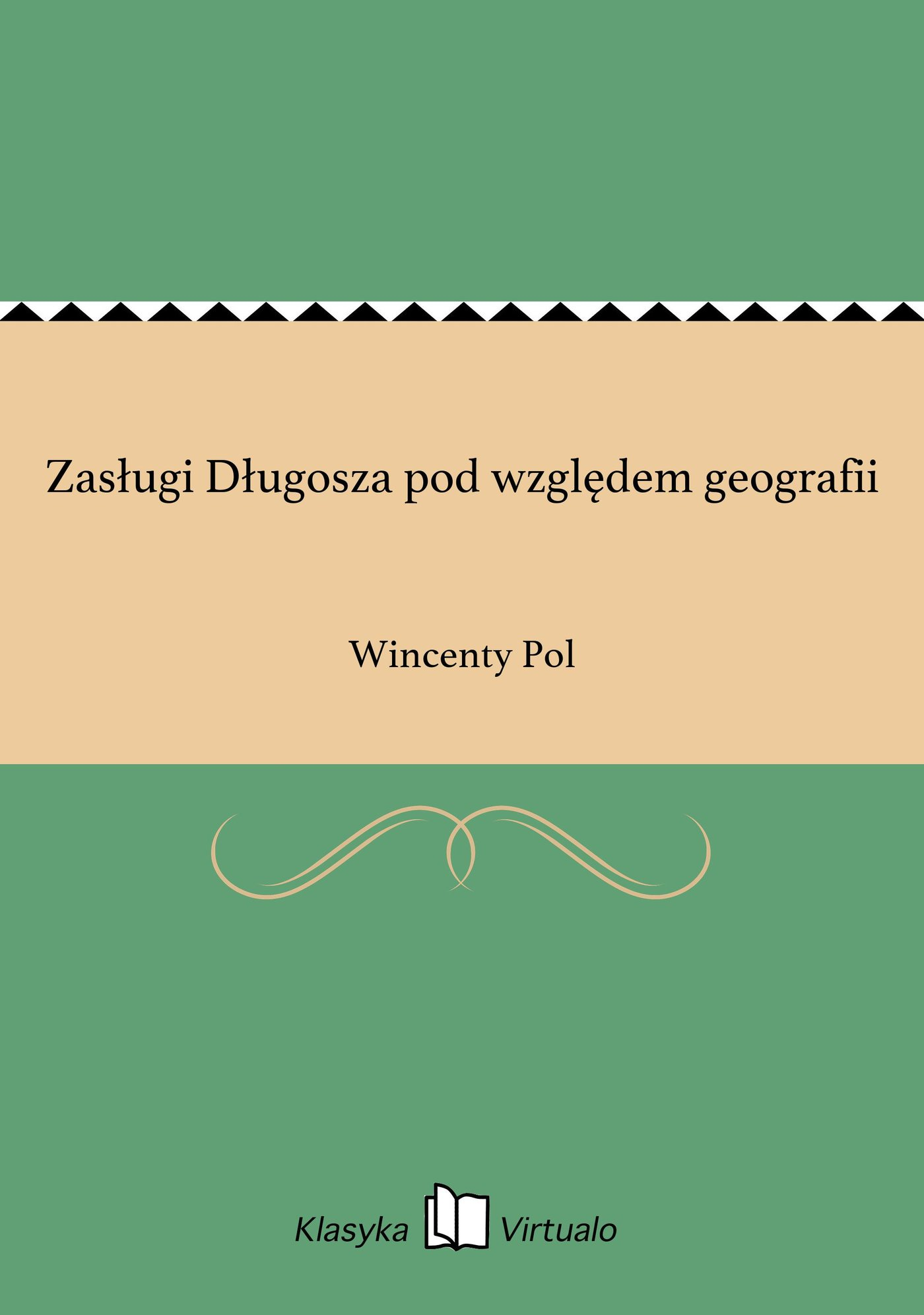 Zasługi Długosza pod względem geografii - Ebook (Książka EPUB) do pobrania w formacie EPUB