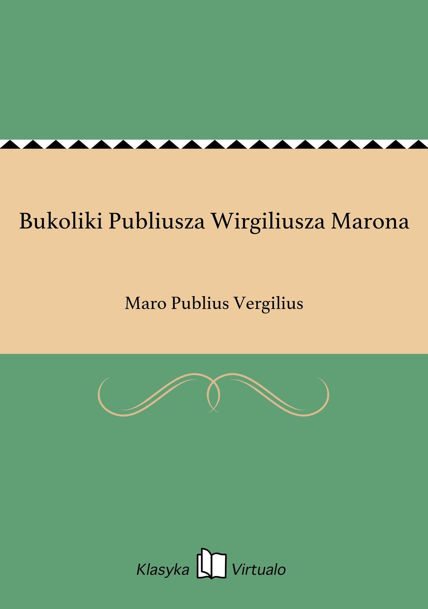 Bukoliki Publiusza Wirgiliusza Marona - Ebook (Książka EPUB) do pobrania w formacie EPUB