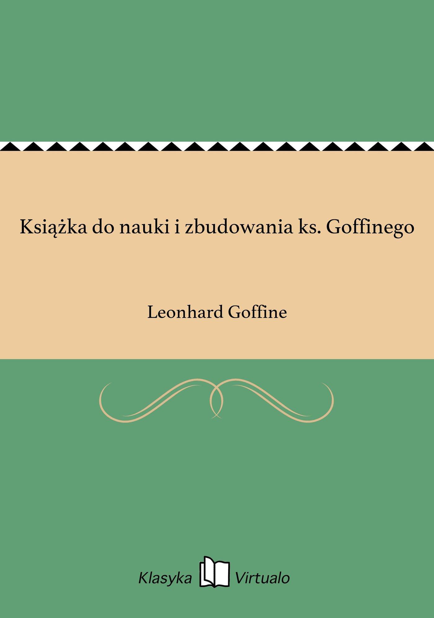 Książka do nauki i zbudowania ks. Goffinego - Ebook (Książka EPUB) do pobrania w formacie EPUB