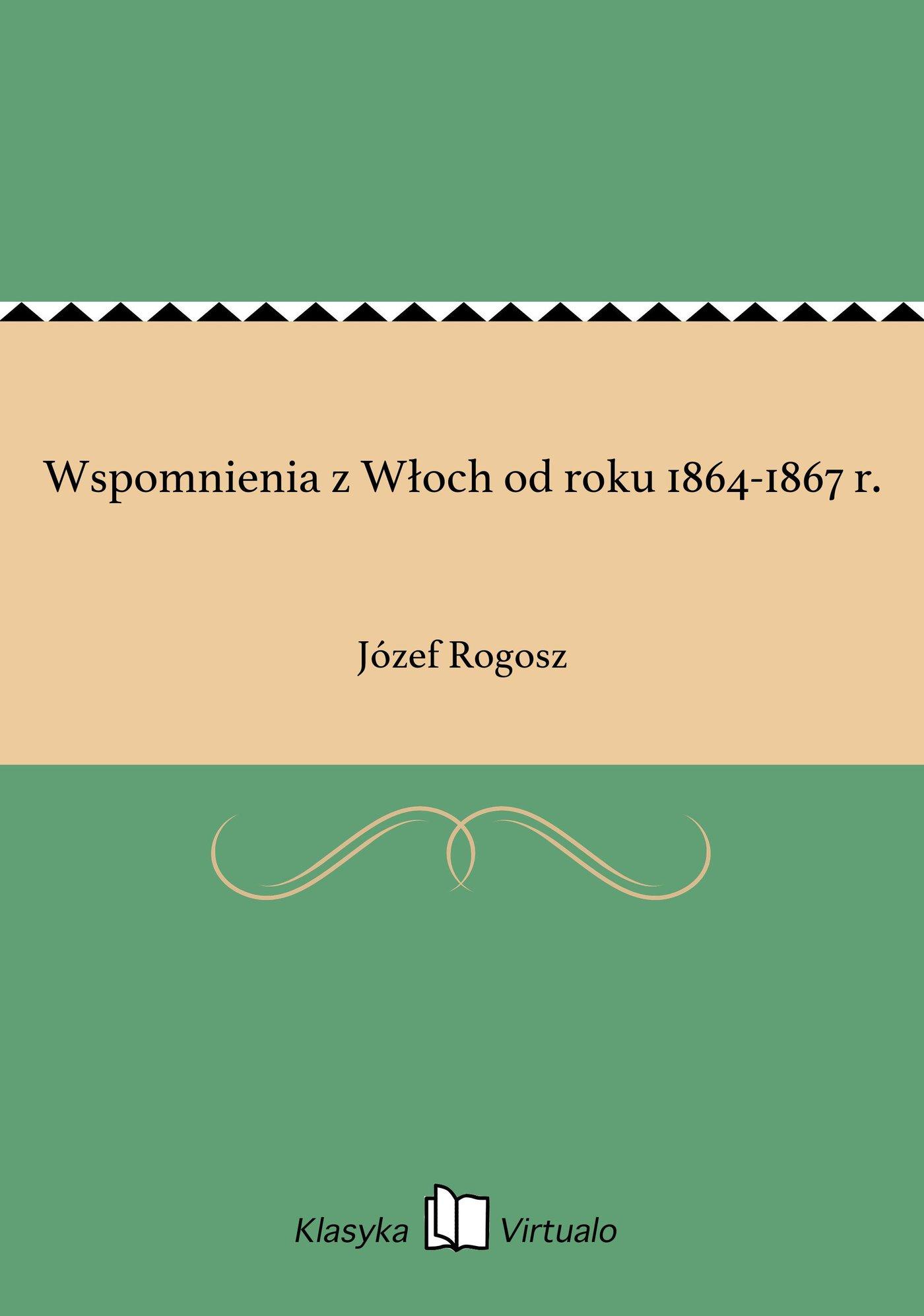 Wspomnienia z Włoch od roku 1864-1867 r. - Ebook (Książka EPUB) do pobrania w formacie EPUB