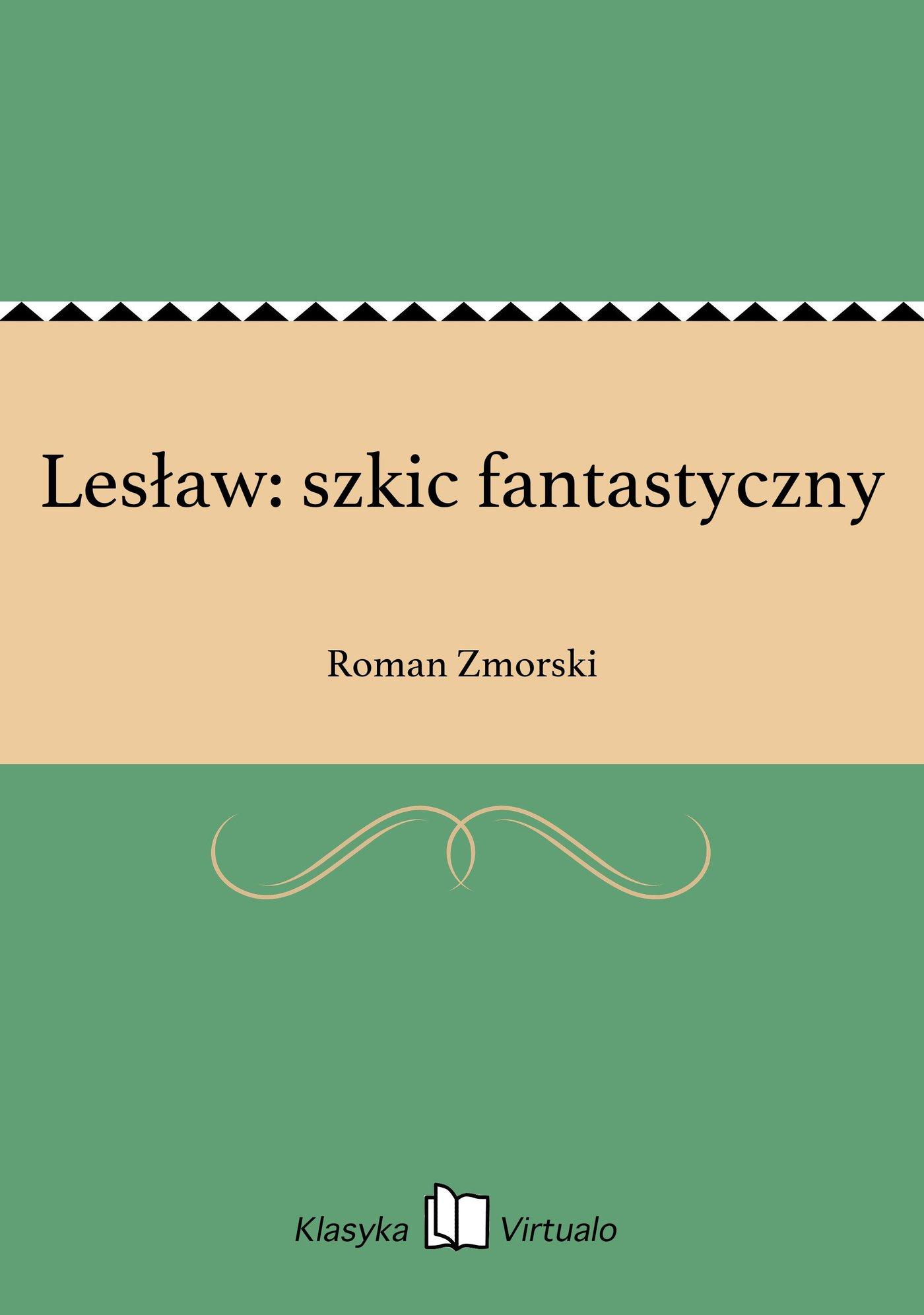 Lesław: szkic fantastyczny - Ebook (Książka EPUB) do pobrania w formacie EPUB