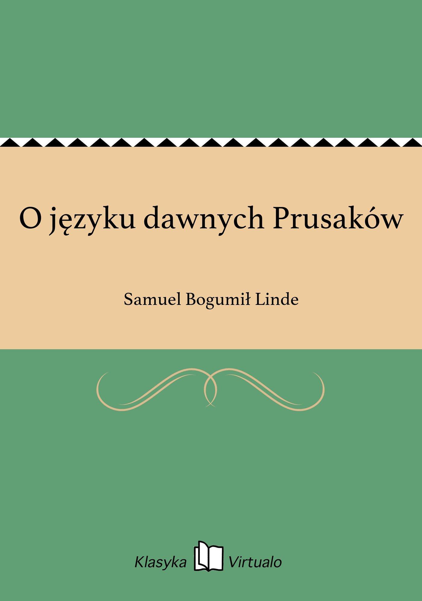 O języku dawnych Prusaków - Ebook (Książka EPUB) do pobrania w formacie EPUB