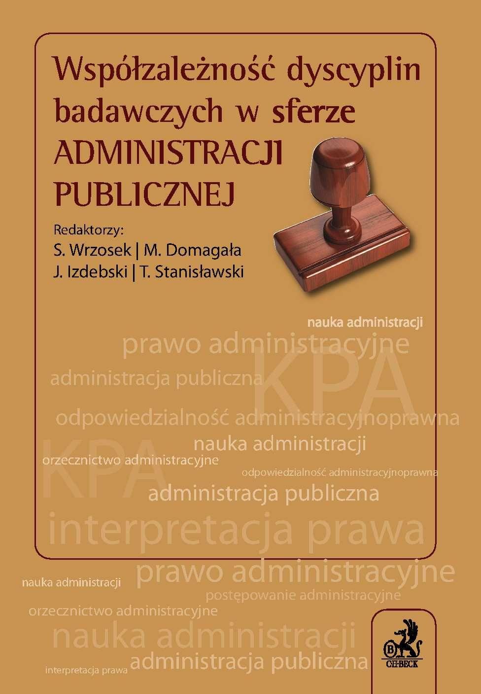 Współzależność dyscyplin badawczych w sferze administracji publicznej - Ebook (Książka PDF) do pobrania w formacie PDF