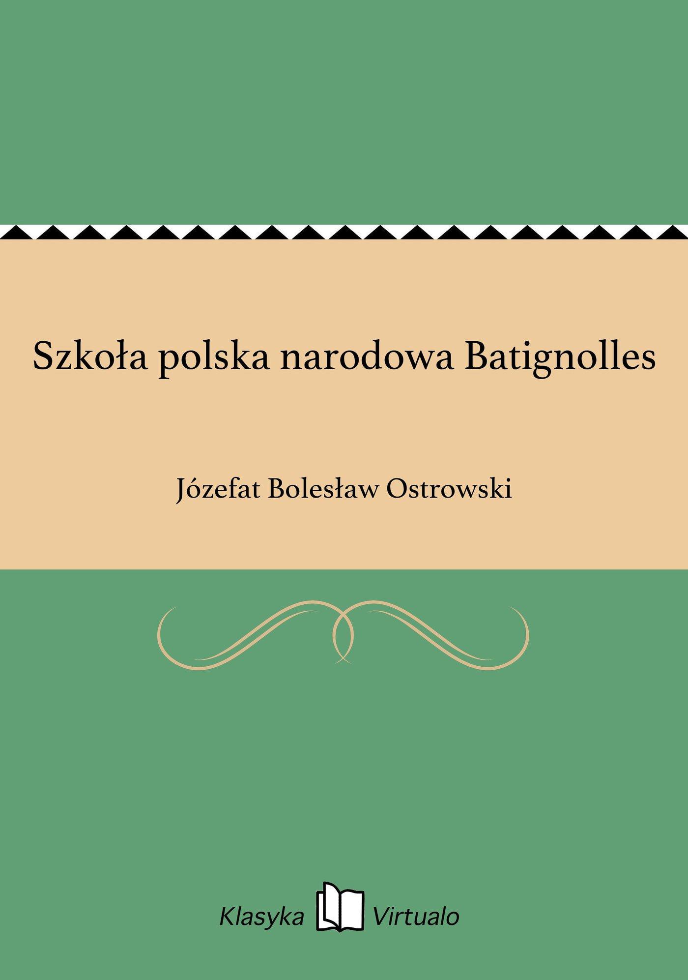 Szkoła polska narodowa Batignolles - Ebook (Książka EPUB) do pobrania w formacie EPUB