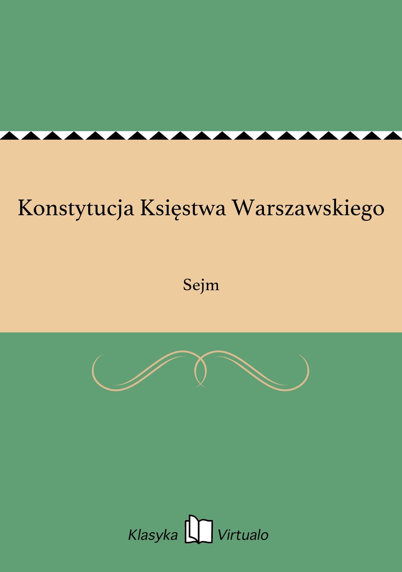Konstytucja Księstwa Warszawskiego - Ebook (Książka EPUB) do pobrania w formacie EPUB
