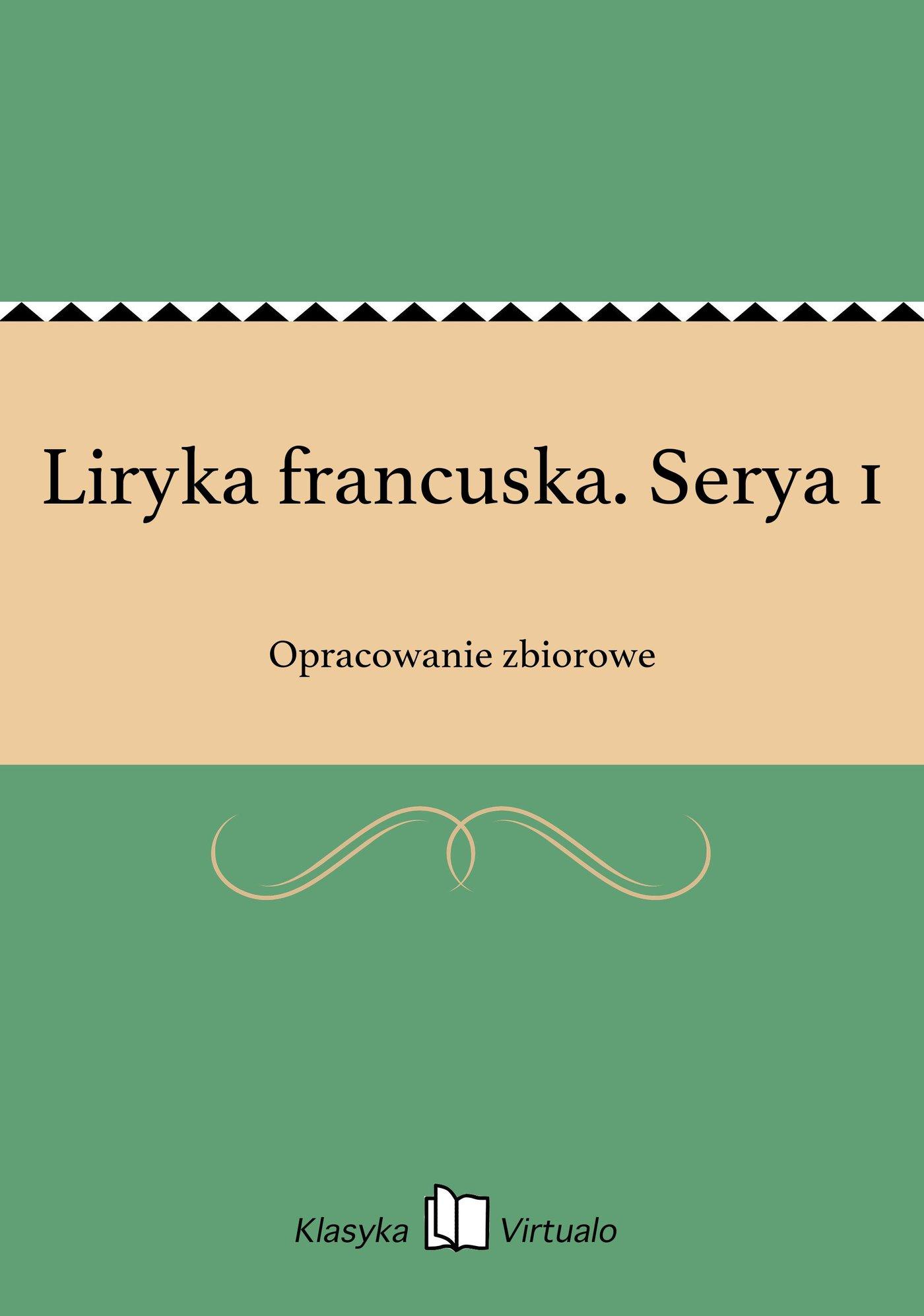Liryka francuska. Serya 1 - Ebook (Książka EPUB) do pobrania w formacie EPUB
