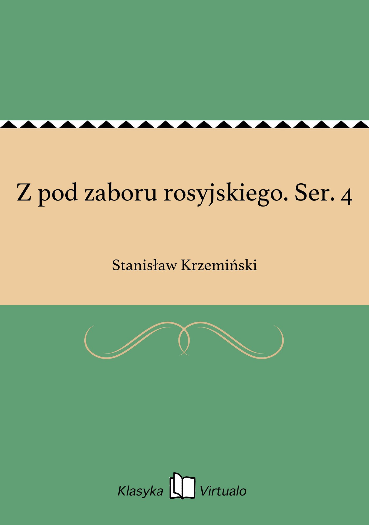 Z pod zaboru rosyjskiego. Ser. 4 - Ebook (Książka EPUB) do pobrania w formacie EPUB