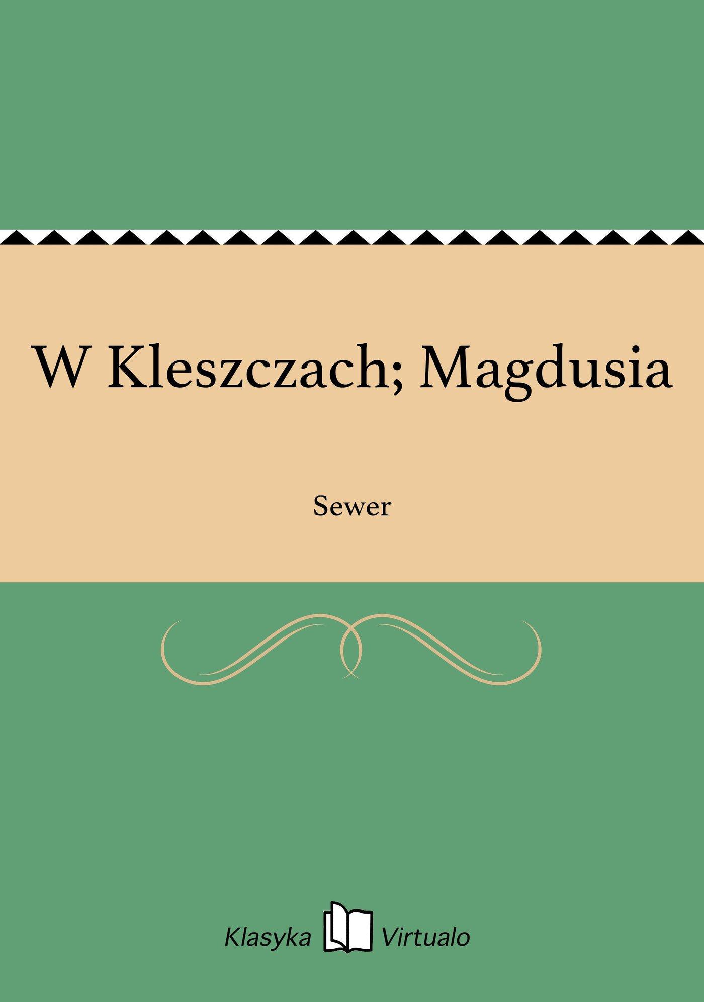 W Kleszczach; Magdusia - Ebook (Książka EPUB) do pobrania w formacie EPUB