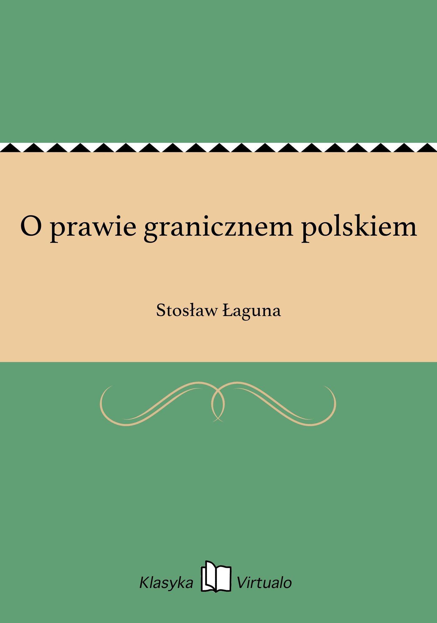 O prawie granicznem polskiem - Ebook (Książka EPUB) do pobrania w formacie EPUB