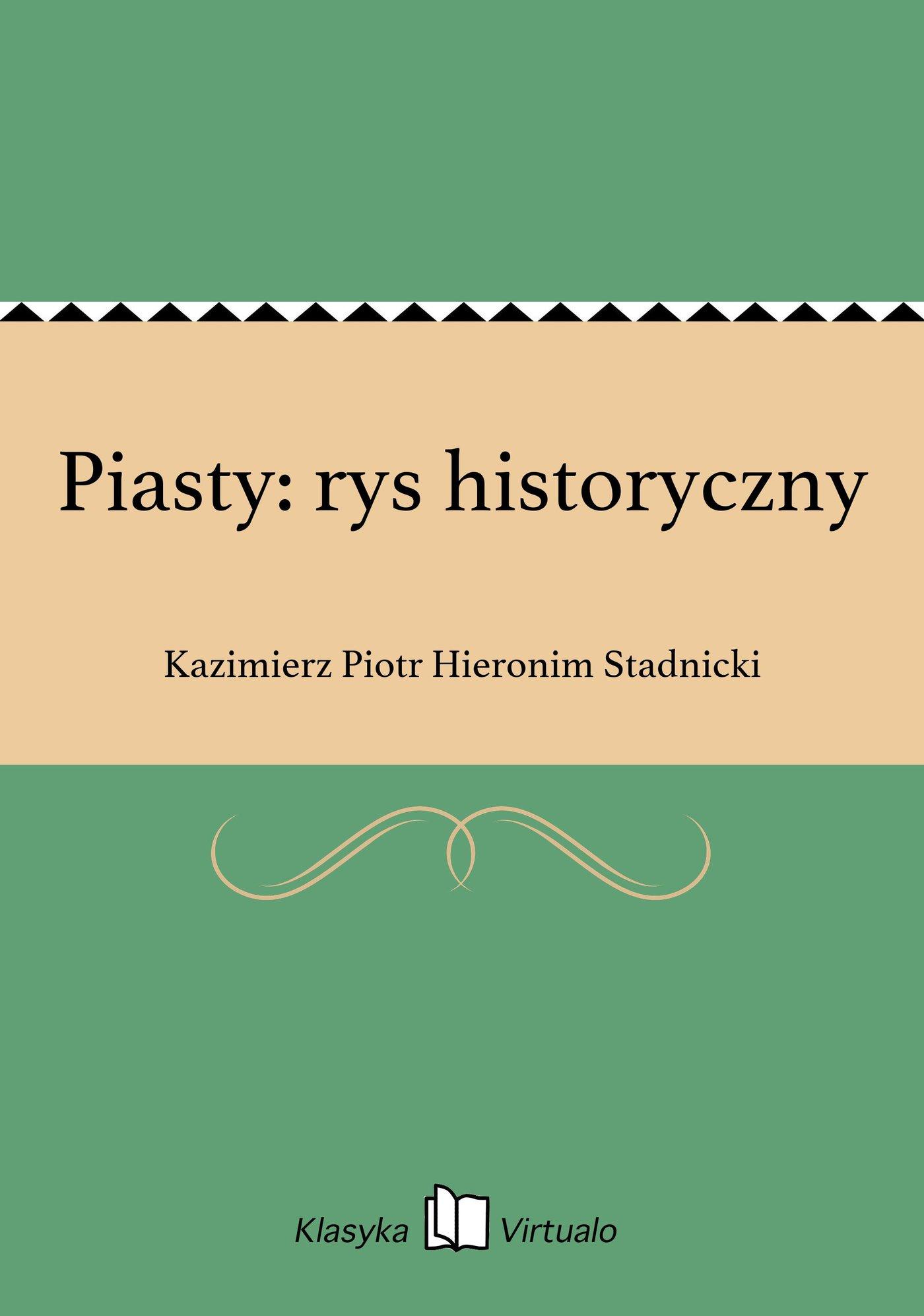 Piasty: rys historyczny - Ebook (Książka EPUB) do pobrania w formacie EPUB