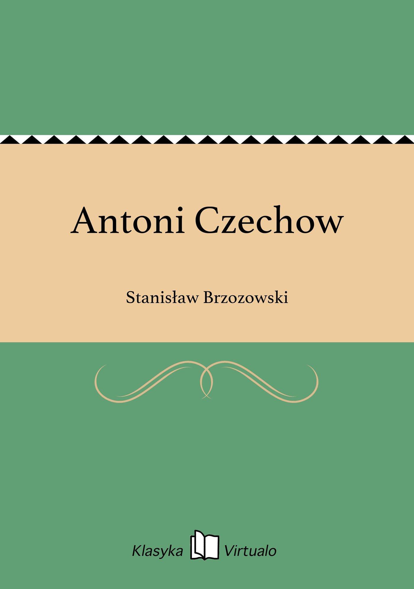 Antoni Czechow - Ebook (Książka EPUB) do pobrania w formacie EPUB