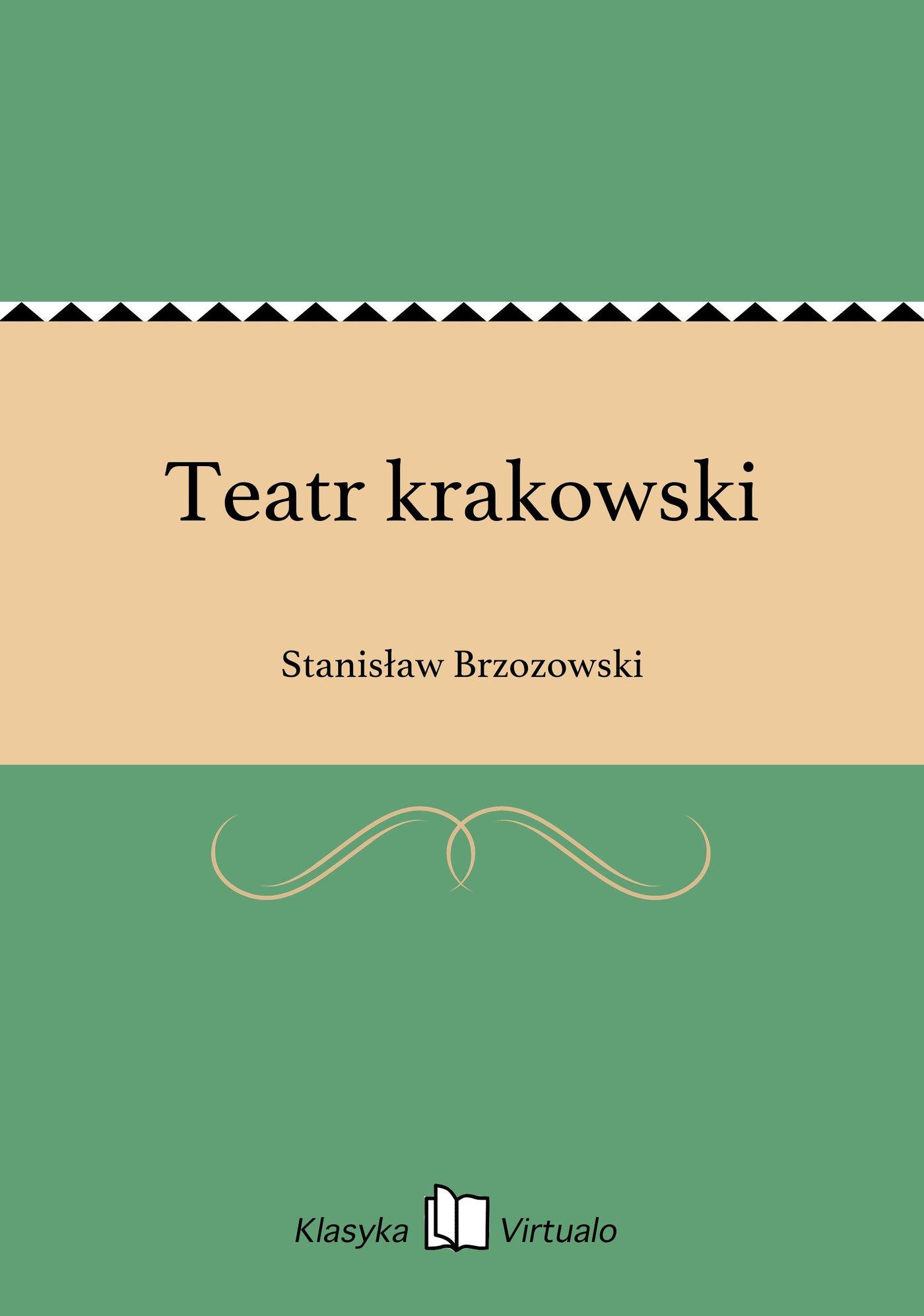 Teatr krakowski - Ebook (Książka EPUB) do pobrania w formacie EPUB