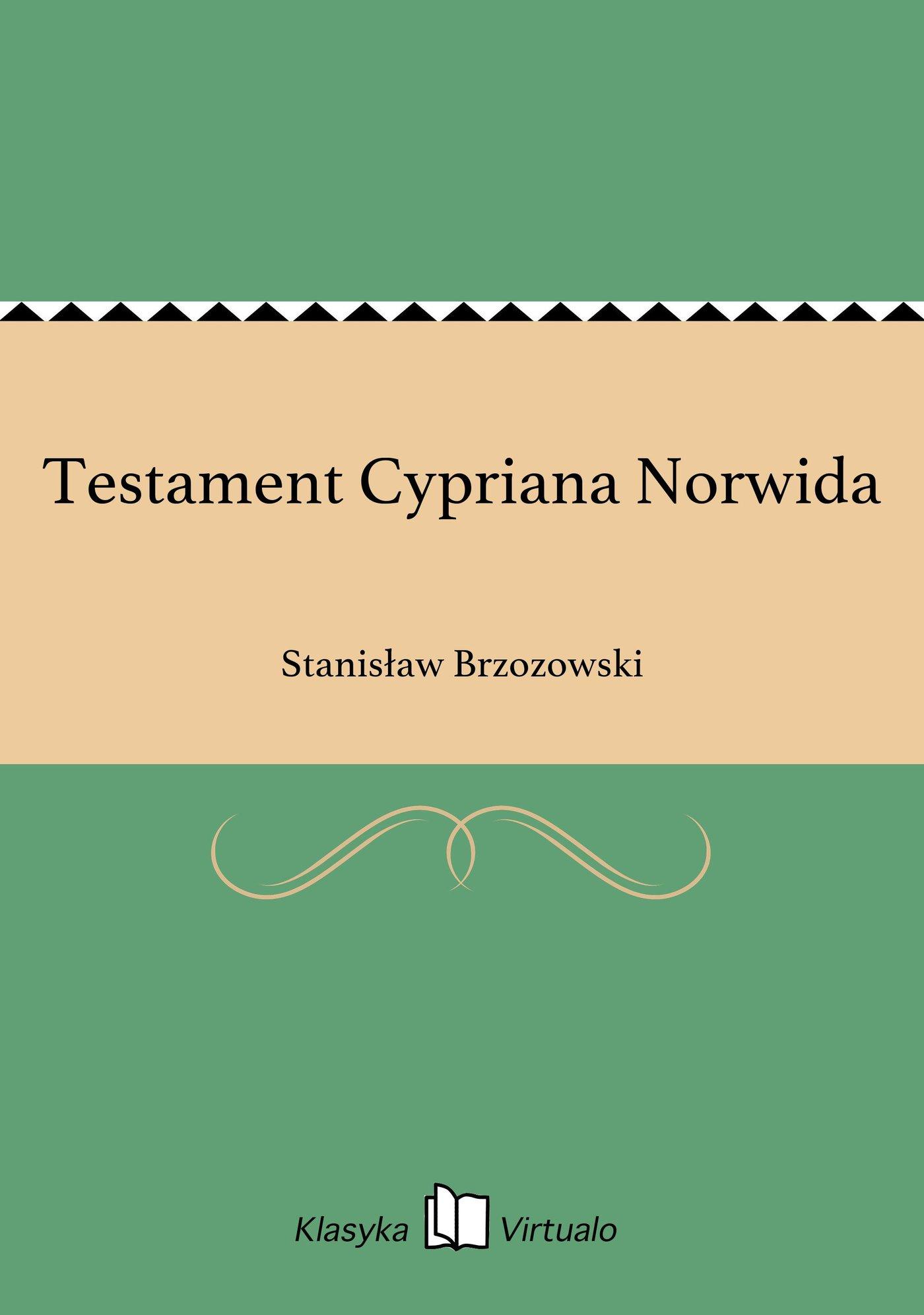 Testament Cypriana Norwida - Ebook (Książka EPUB) do pobrania w formacie EPUB