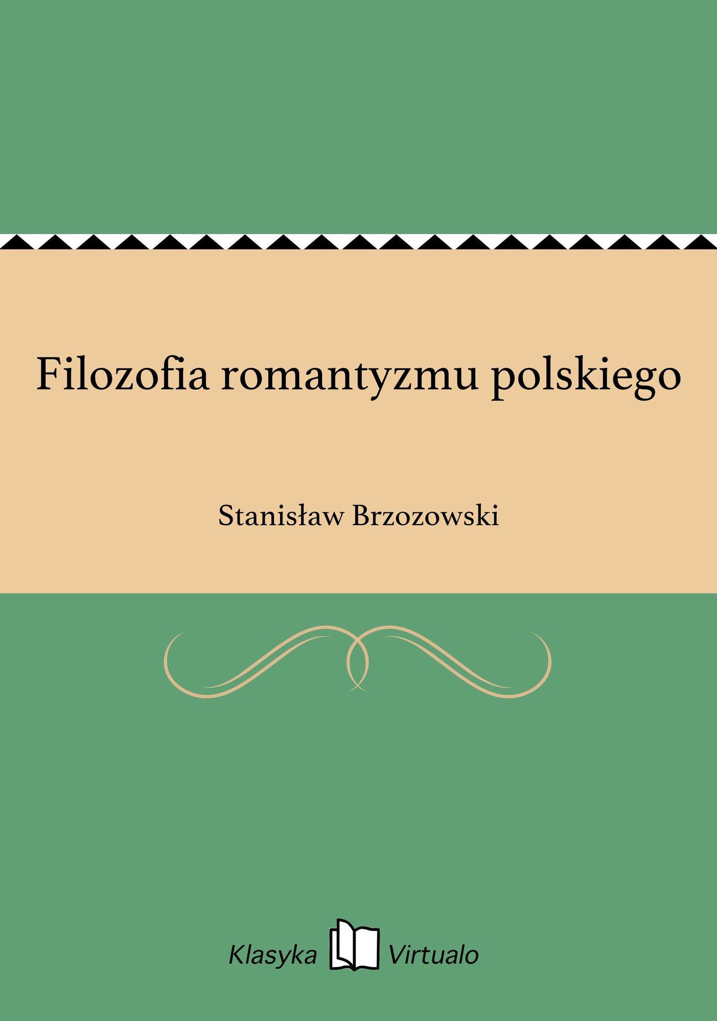 Filozofia romantyzmu polskiego - Ebook (Książka EPUB) do pobrania w formacie EPUB