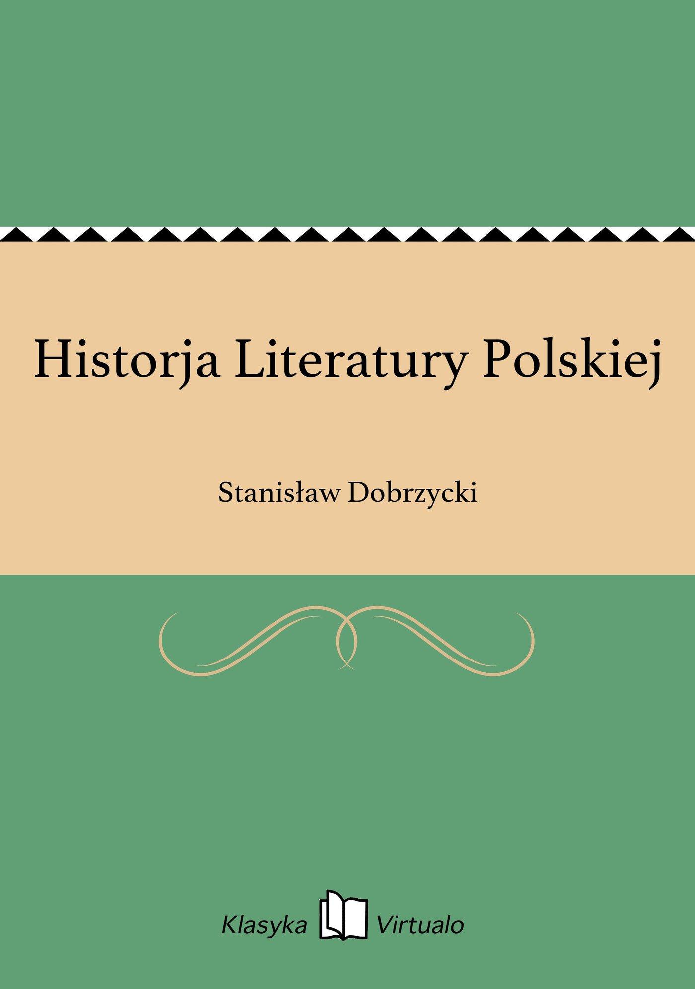 Historja Literatury Polskiej - Ebook (Książka EPUB) do pobrania w formacie EPUB