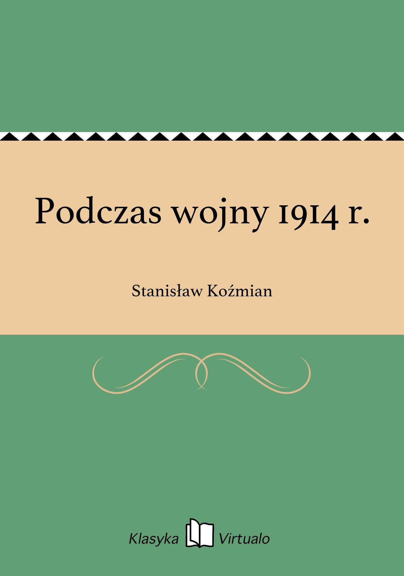 Podczas wojny 1914 r. - Ebook (Książka EPUB) do pobrania w formacie EPUB