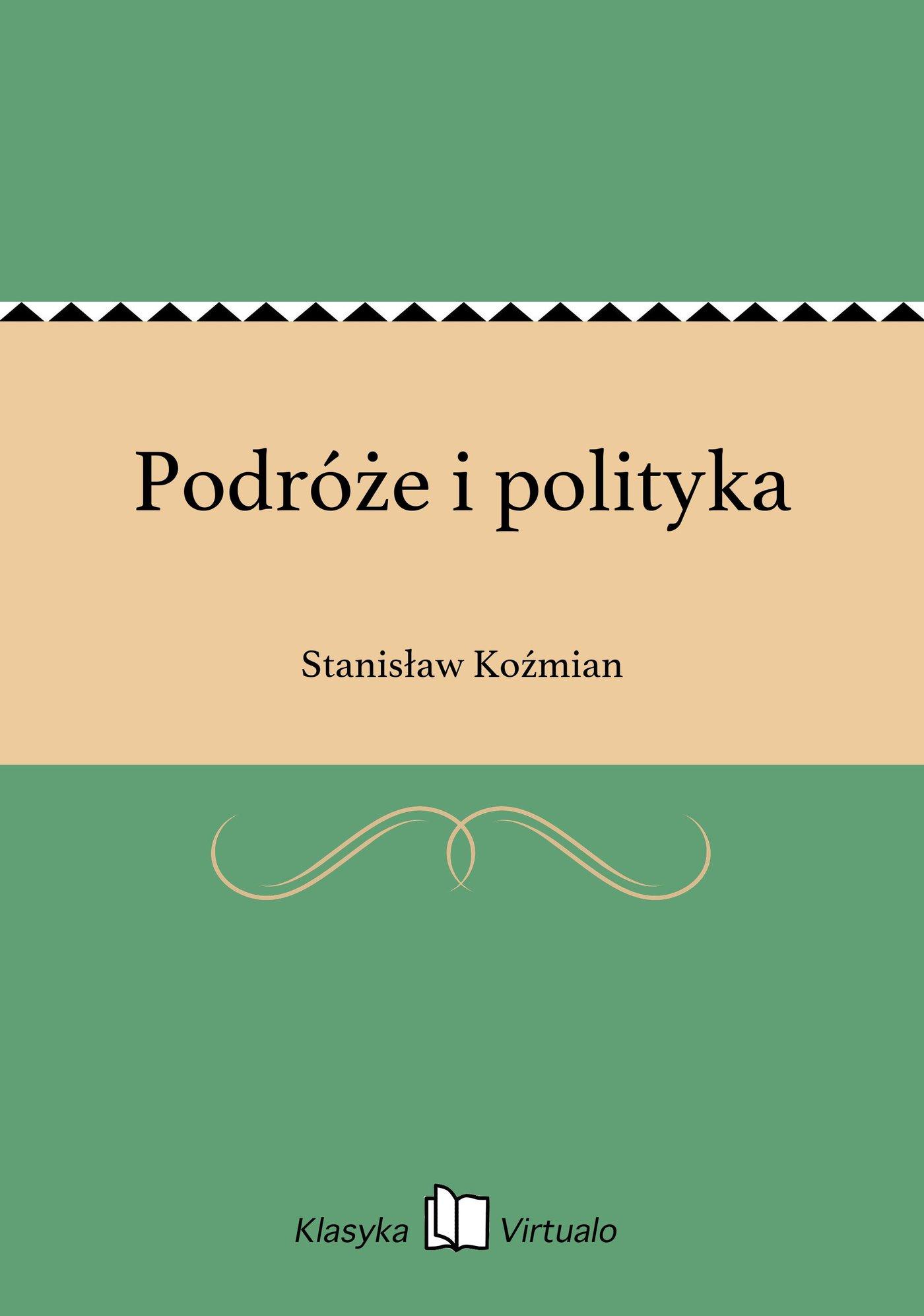 Podróże i polityka - Ebook (Książka EPUB) do pobrania w formacie EPUB