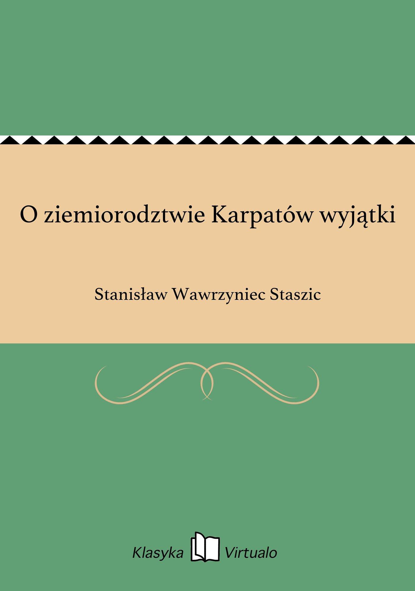 O ziemiorodztwie Karpatów wyjątki - Ebook (Książka EPUB) do pobrania w formacie EPUB