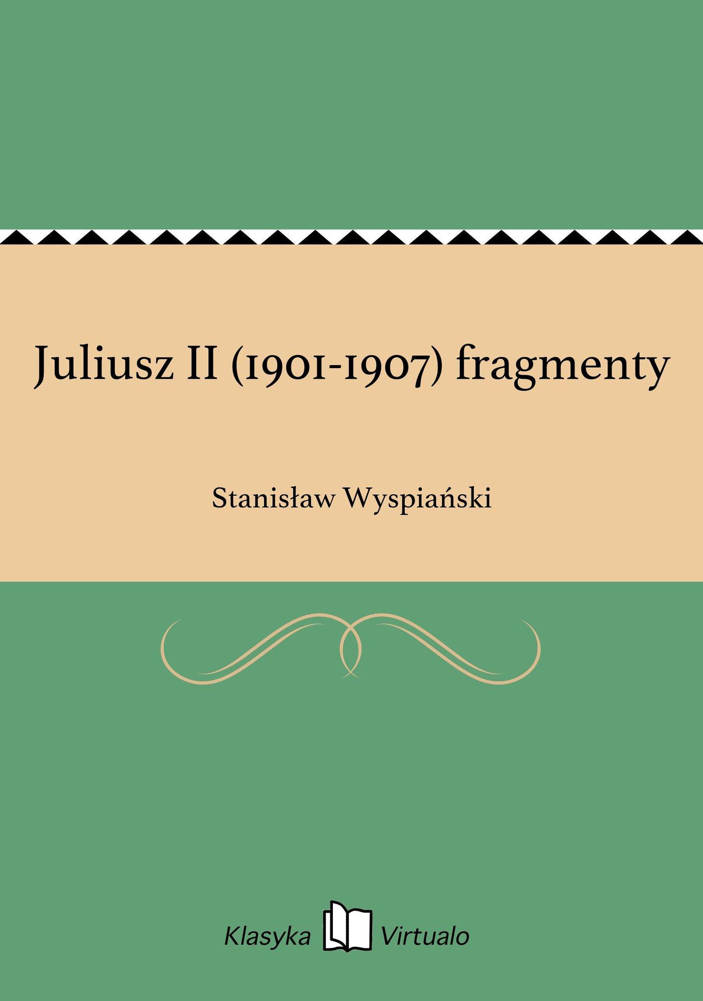 Juliusz II (1901-1907) fragmenty - Ebook (Książka EPUB) do pobrania w formacie EPUB