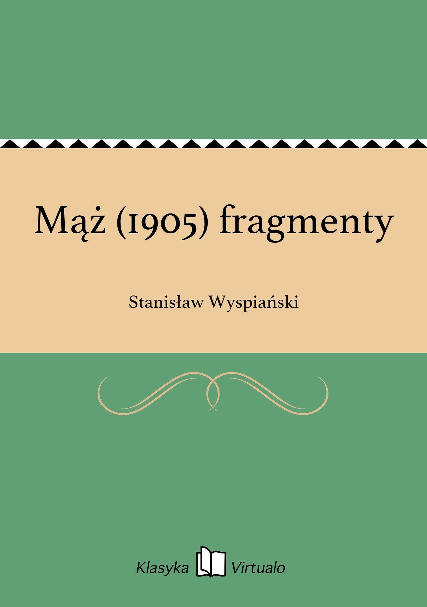 Mąż (1905) fragmenty - Ebook (Książka EPUB) do pobrania w formacie EPUB