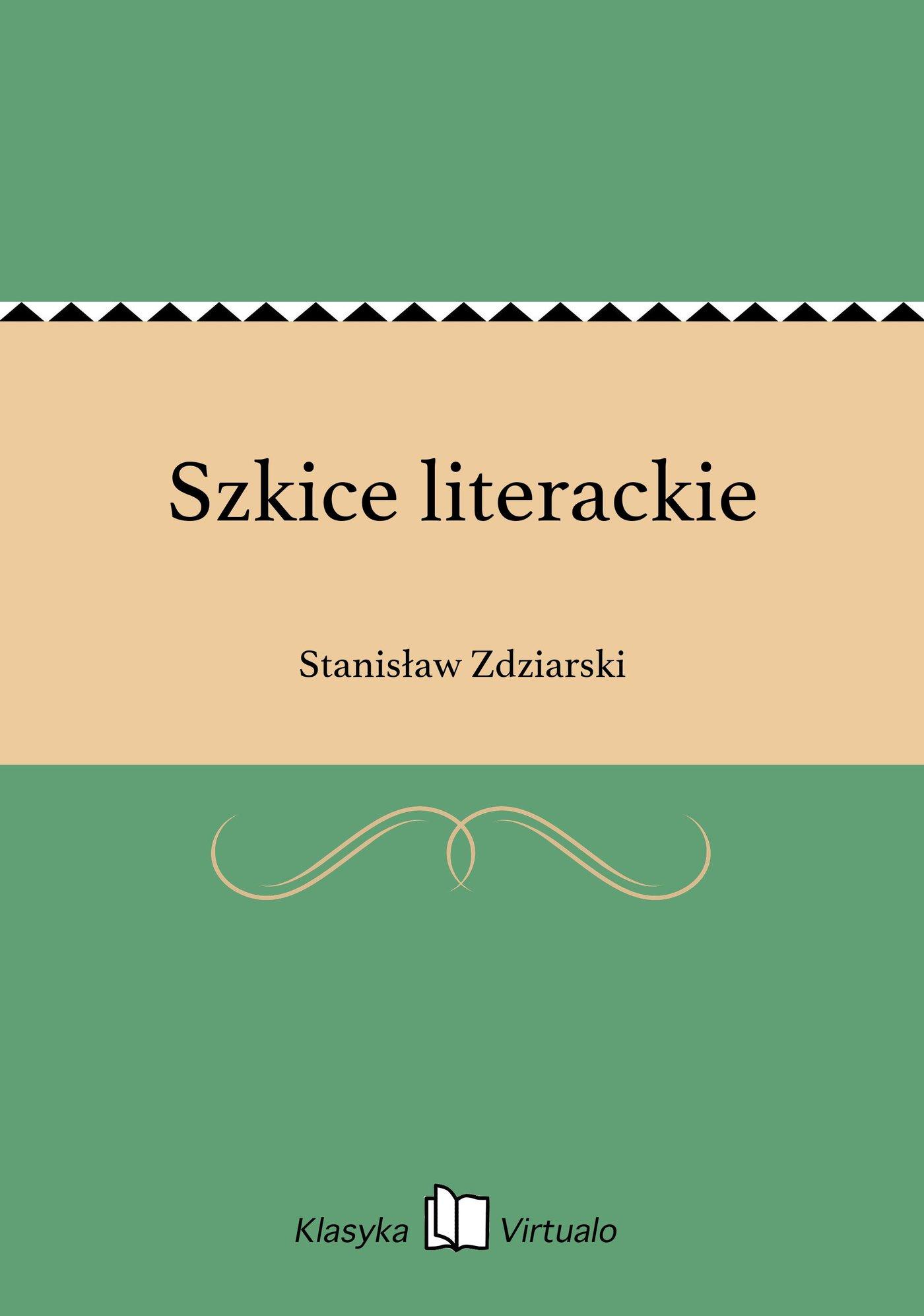 Szkice literackie - Ebook (Książka EPUB) do pobrania w formacie EPUB