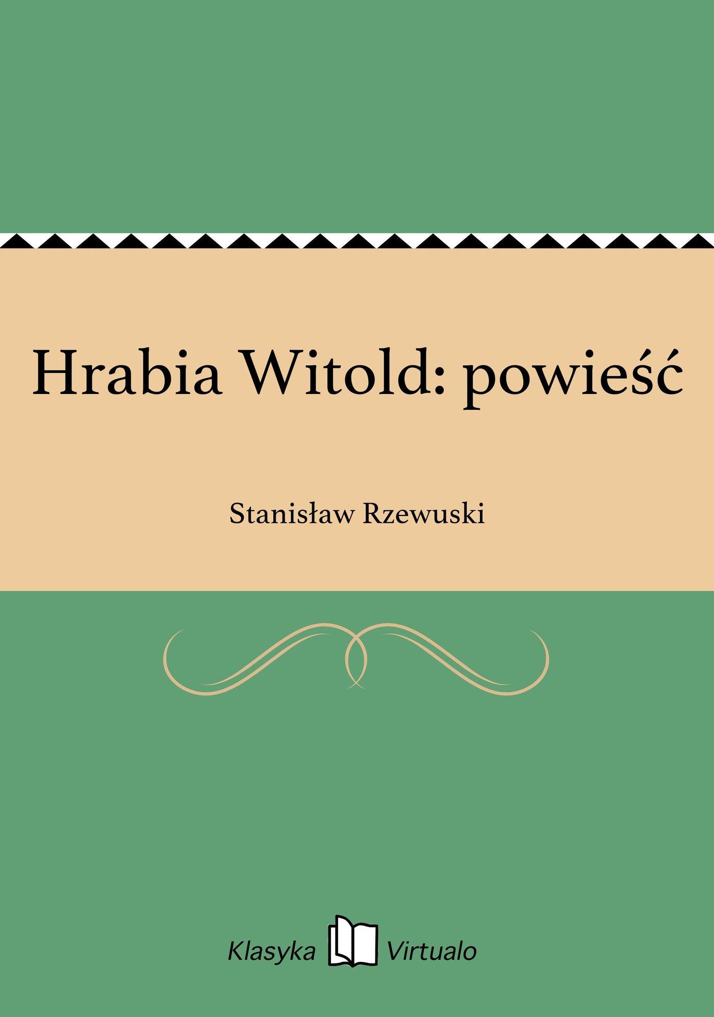 Hrabia Witold: powieść - Ebook (Książka EPUB) do pobrania w formacie EPUB