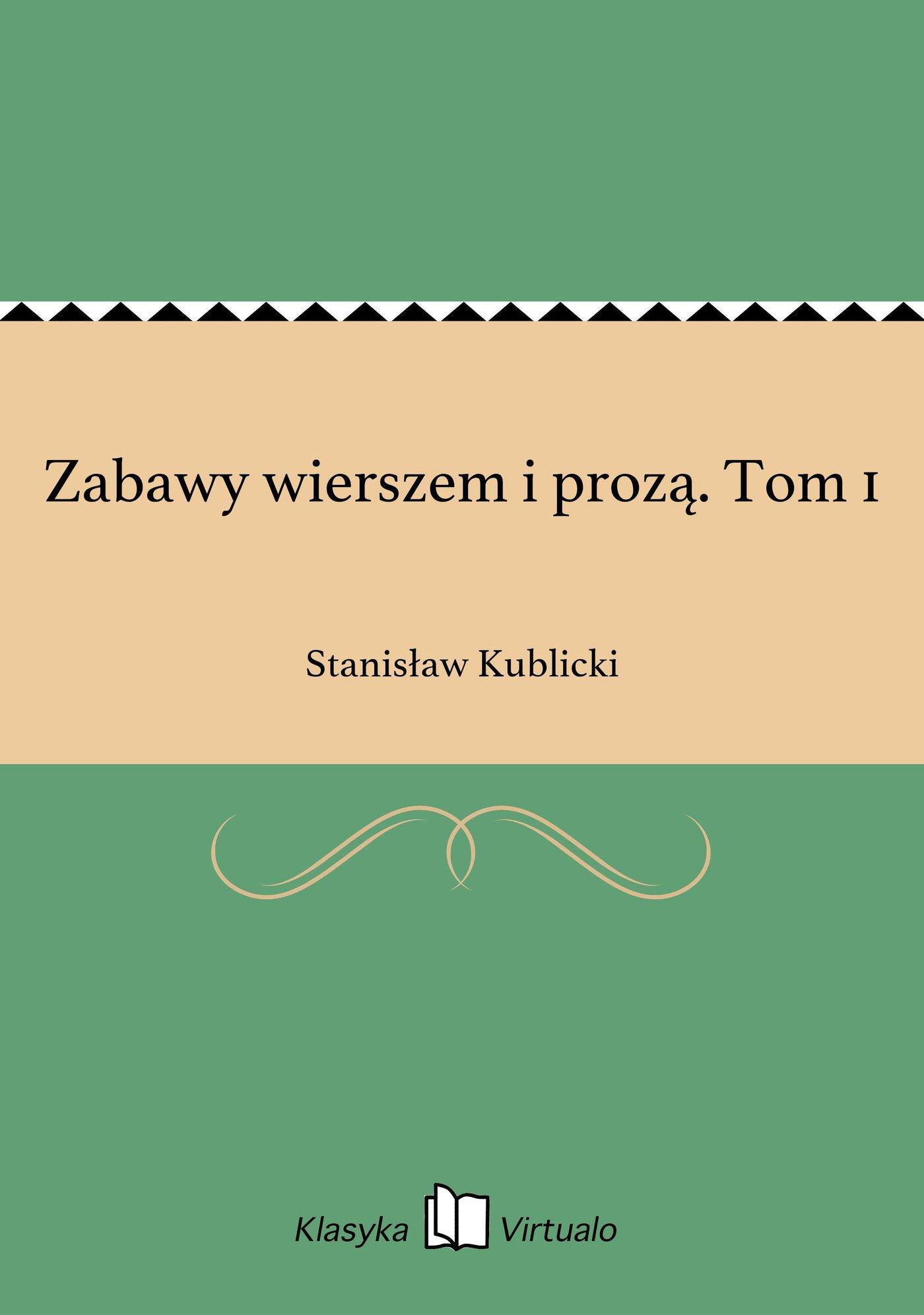 Zabawy wierszem i prozą. Tom 1 - Ebook (Książka EPUB) do pobrania w formacie EPUB