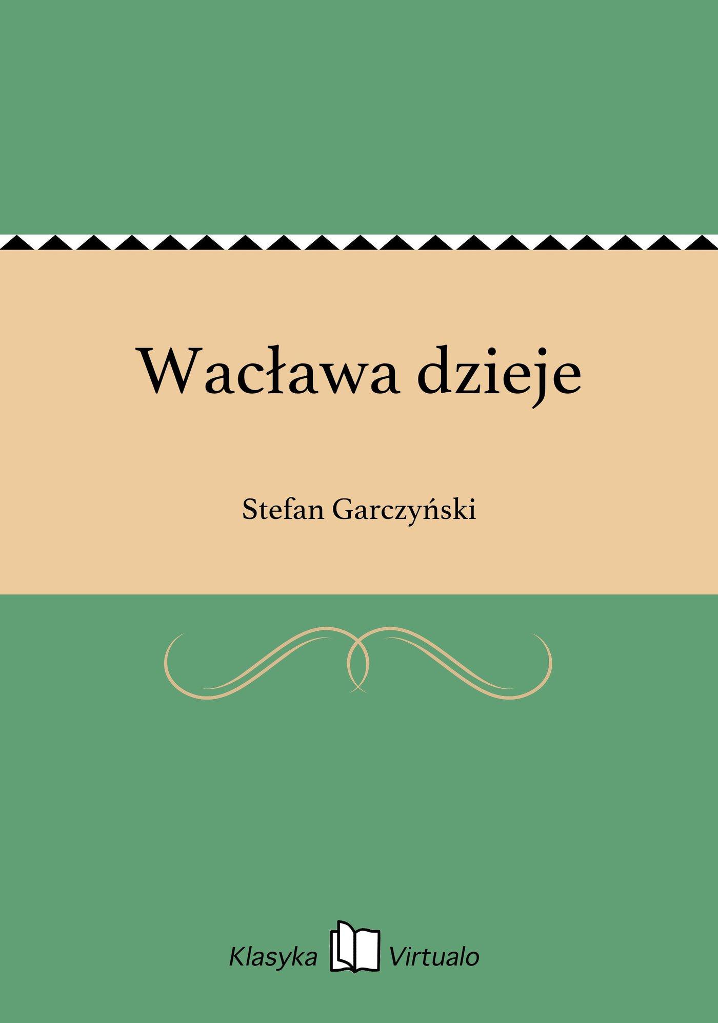 Wacława dzieje - Ebook (Książka EPUB) do pobrania w formacie EPUB