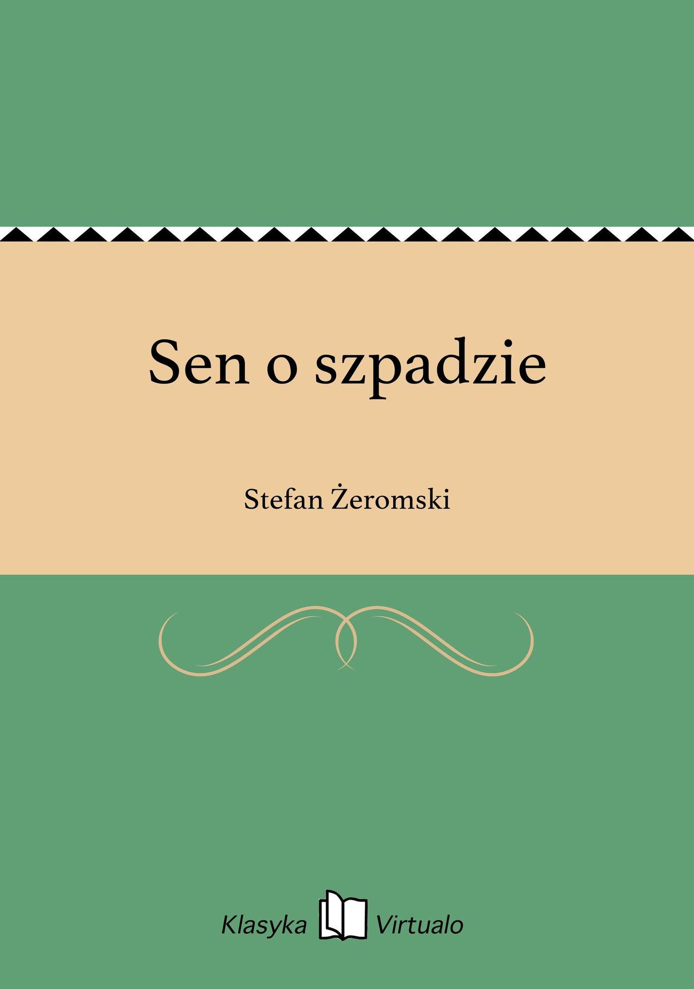 Sen o szpadzie - Ebook (Książka EPUB) do pobrania w formacie EPUB
