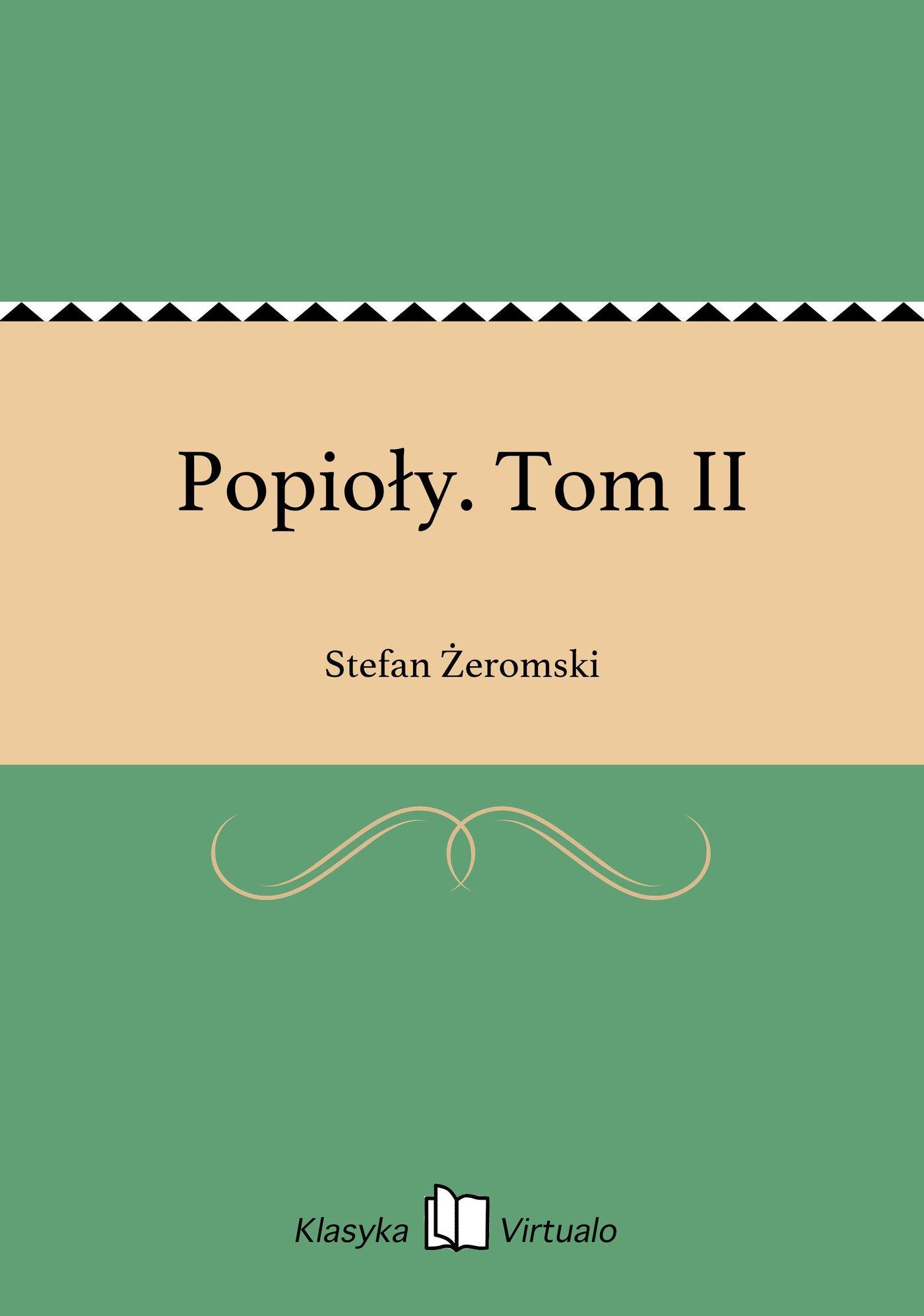 Popioły. Tom II - Ebook (Książka EPUB) do pobrania w formacie EPUB