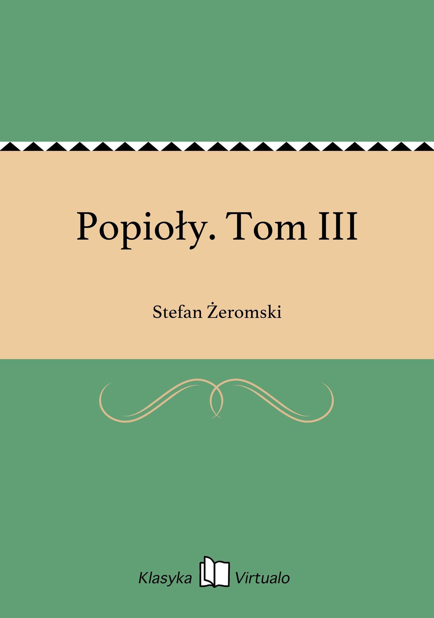 Popioły. Tom III - Ebook (Książka EPUB) do pobrania w formacie EPUB