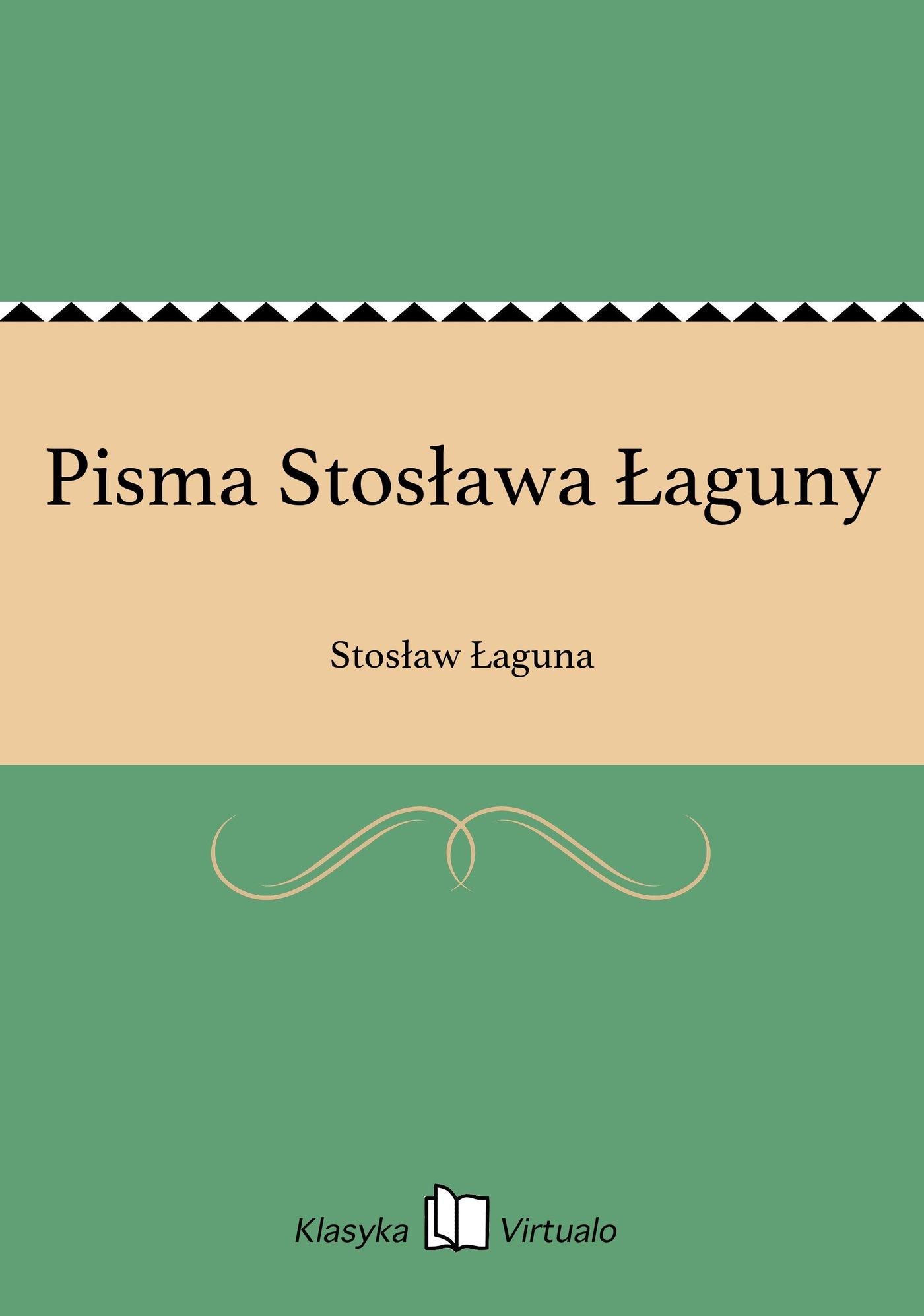 Pisma Stosława Łaguny - Ebook (Książka EPUB) do pobrania w formacie EPUB