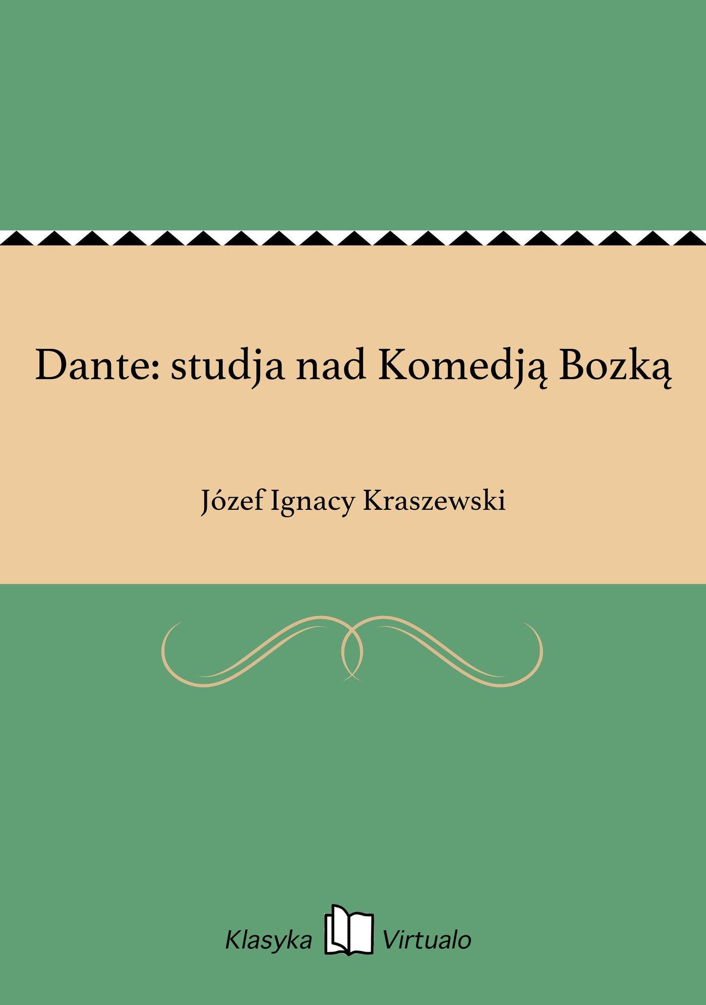 Dante: studja nad Komedją Bozką - Ebook (Książka EPUB) do pobrania w formacie EPUB