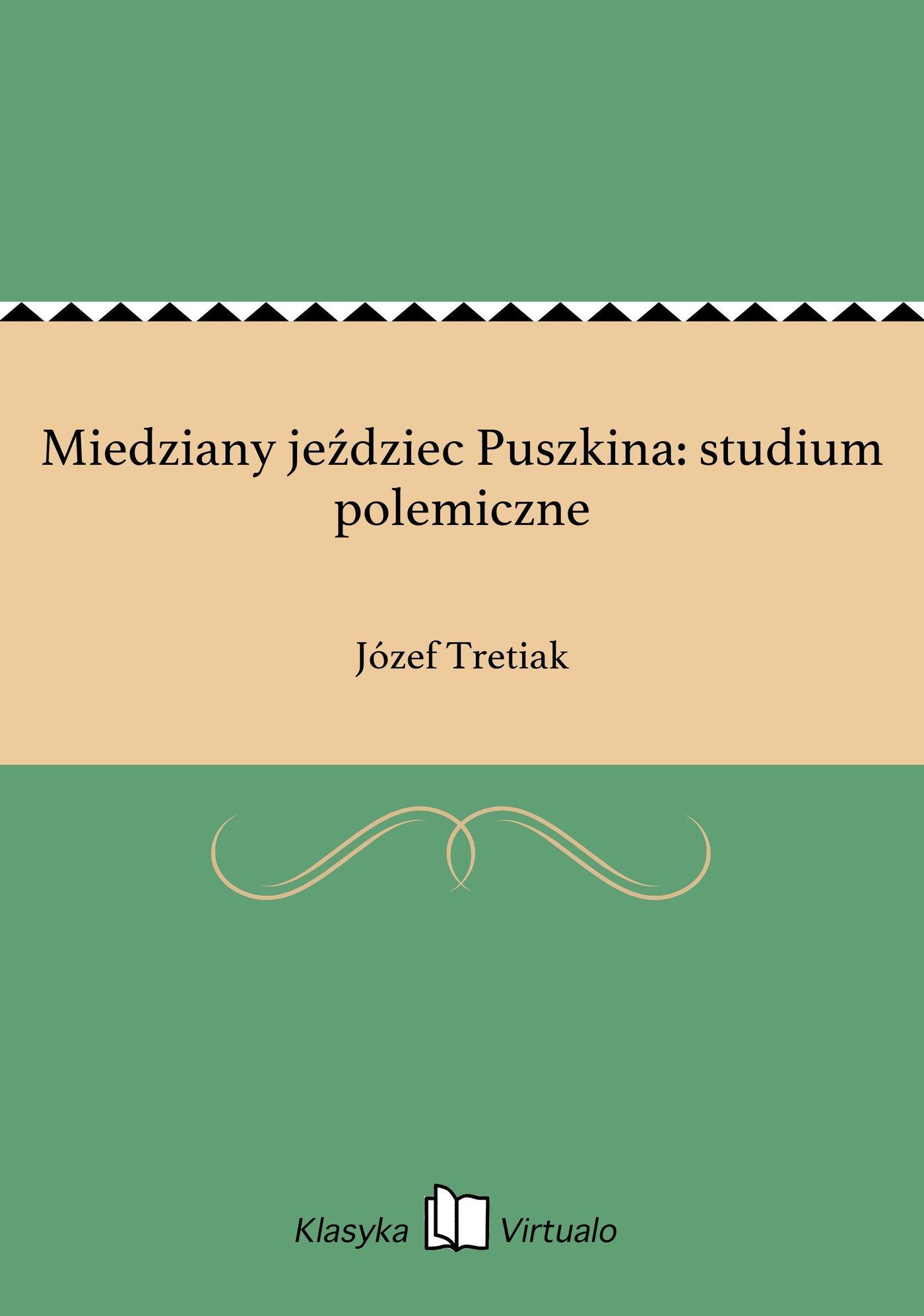 Miedziany jeździec Puszkina: studium polemiczne - Ebook (Książka EPUB) do pobrania w formacie EPUB