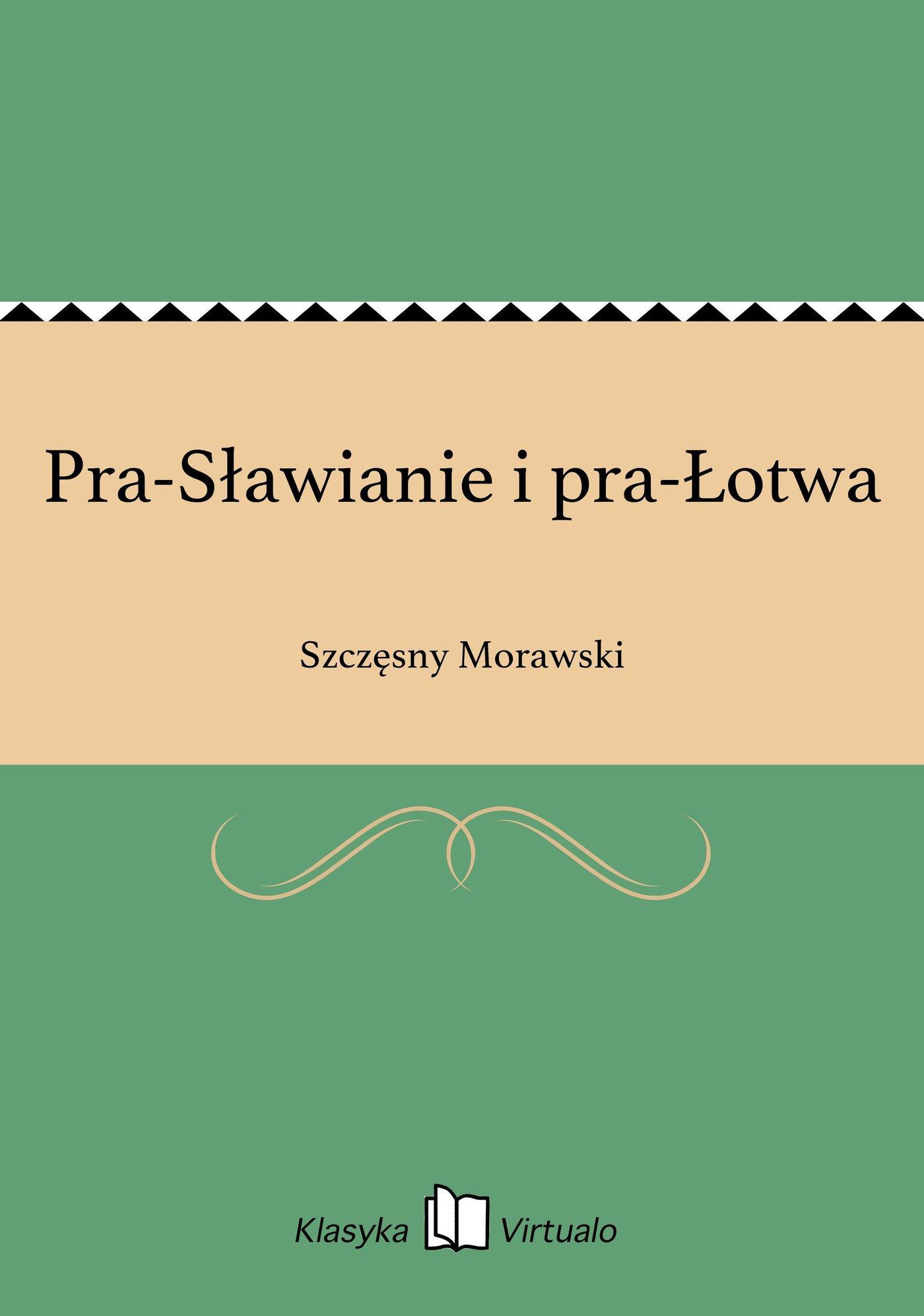 Pra-Sławianie i pra-Łotwa - Ebook (Książka EPUB) do pobrania w formacie EPUB