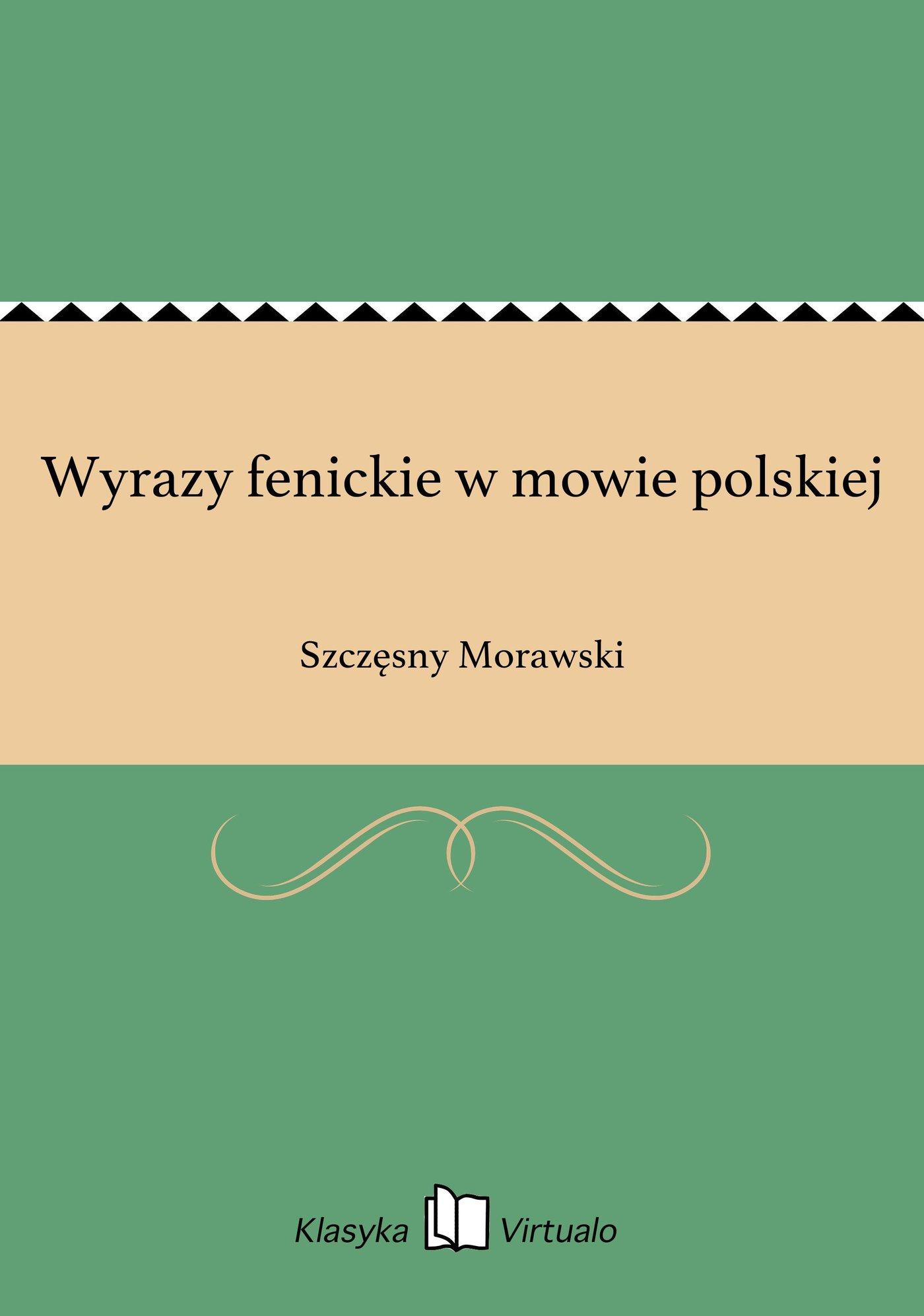 Wyrazy fenickie w mowie polskiej - Ebook (Książka EPUB) do pobrania w formacie EPUB