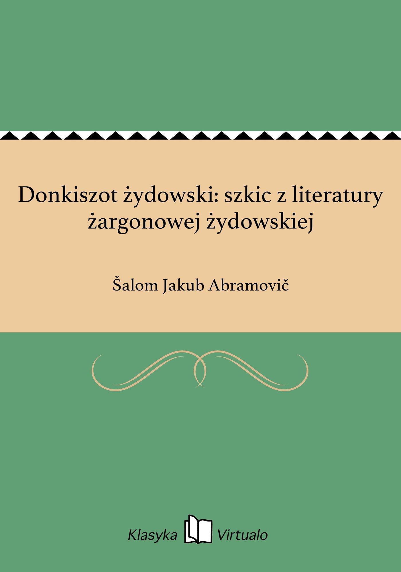 Donkiszot żydowski: szkic z literatury żargonowej żydowskiej - Ebook (Książka EPUB) do pobrania w formacie EPUB