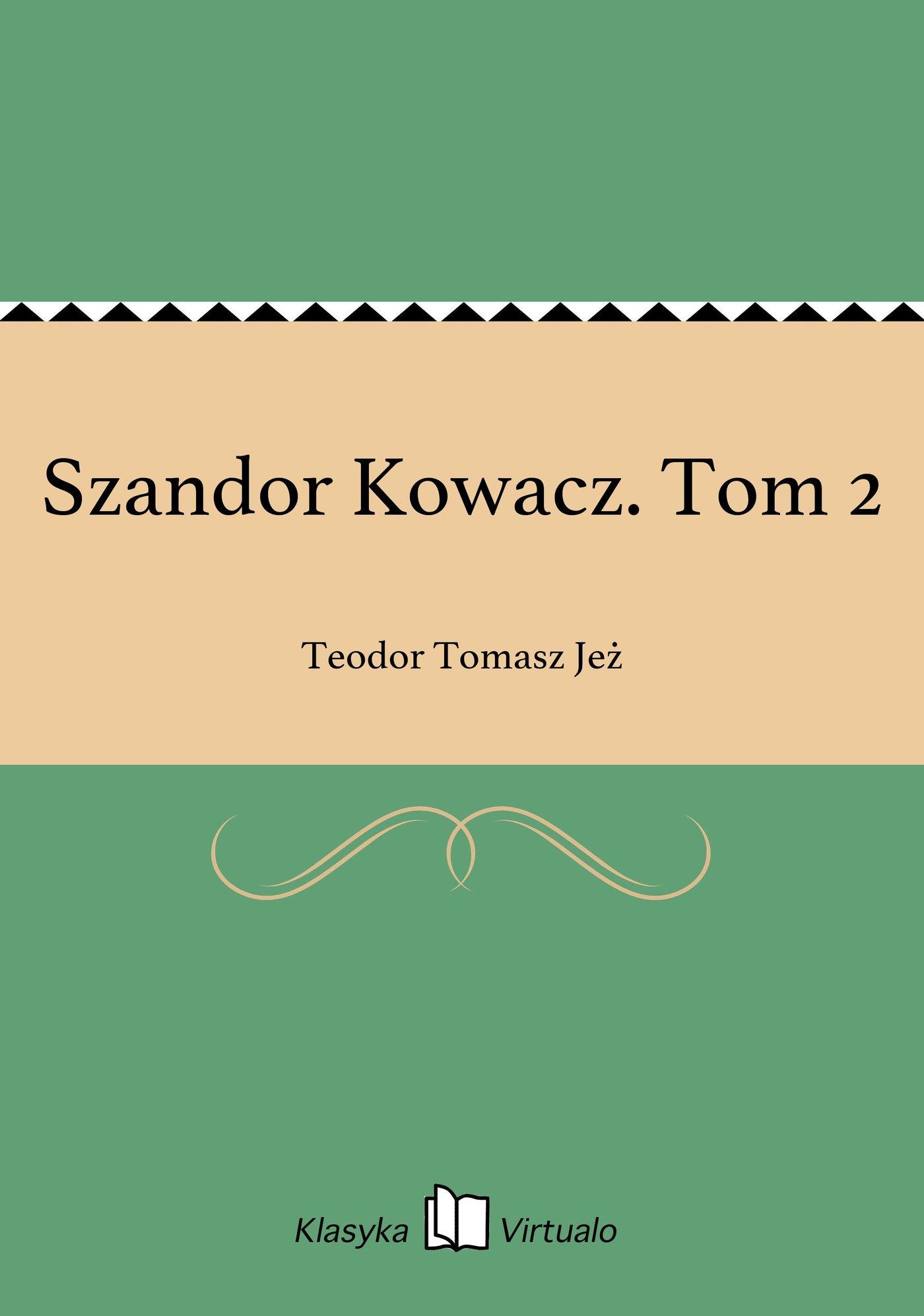 Szandor Kowacz. Tom 2 - Ebook (Książka EPUB) do pobrania w formacie EPUB
