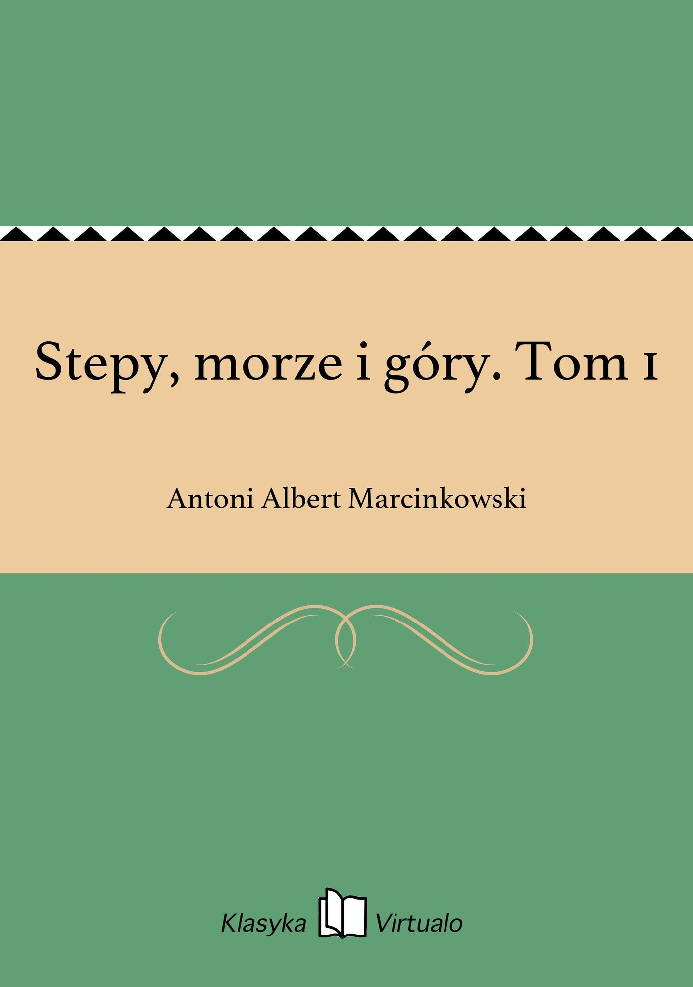 Stepy, morze i góry. Tom 1 - Ebook (Książka EPUB) do pobrania w formacie EPUB