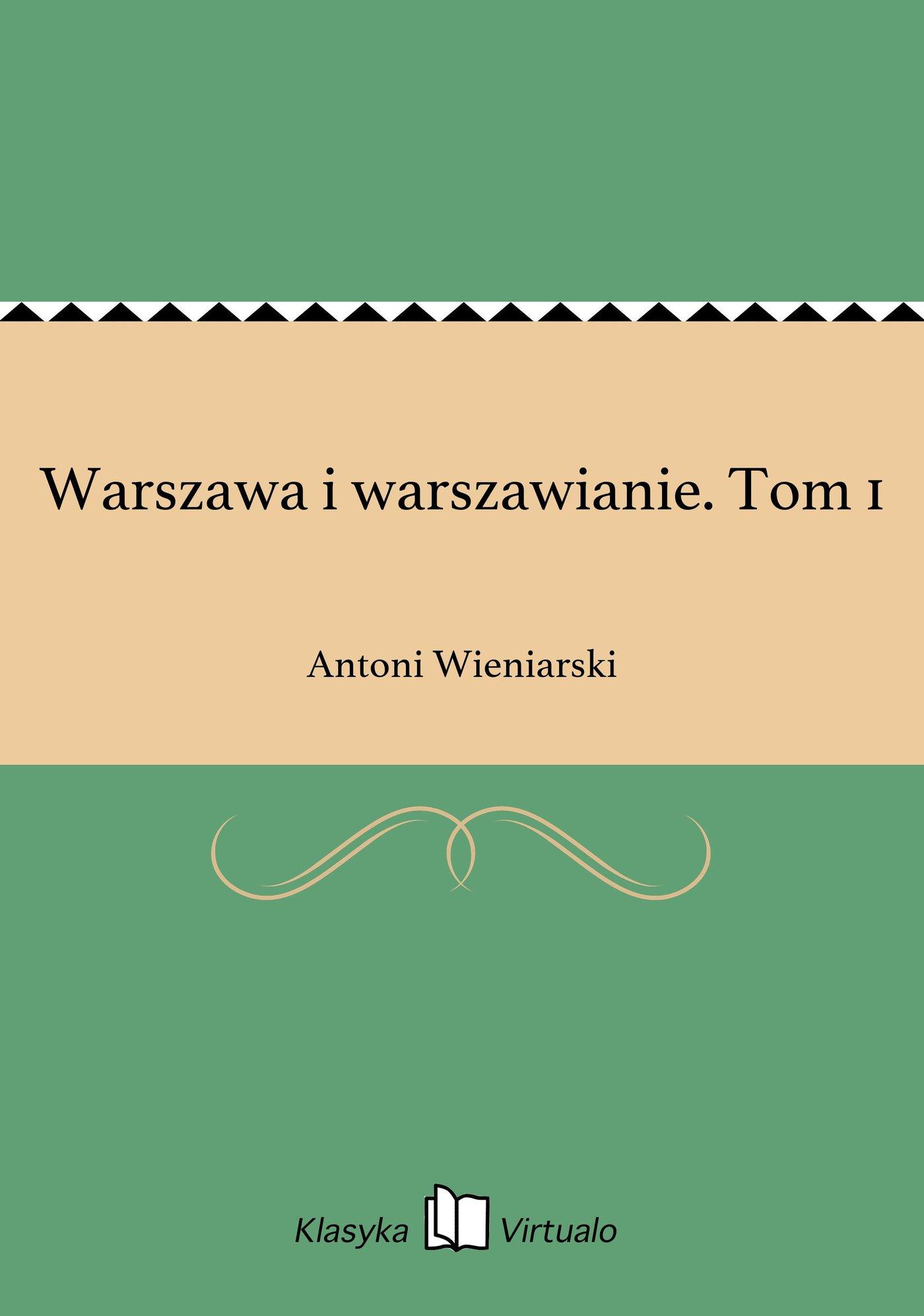 Warszawa i warszawianie. Tom 1 - Ebook (Książka EPUB) do pobrania w formacie EPUB