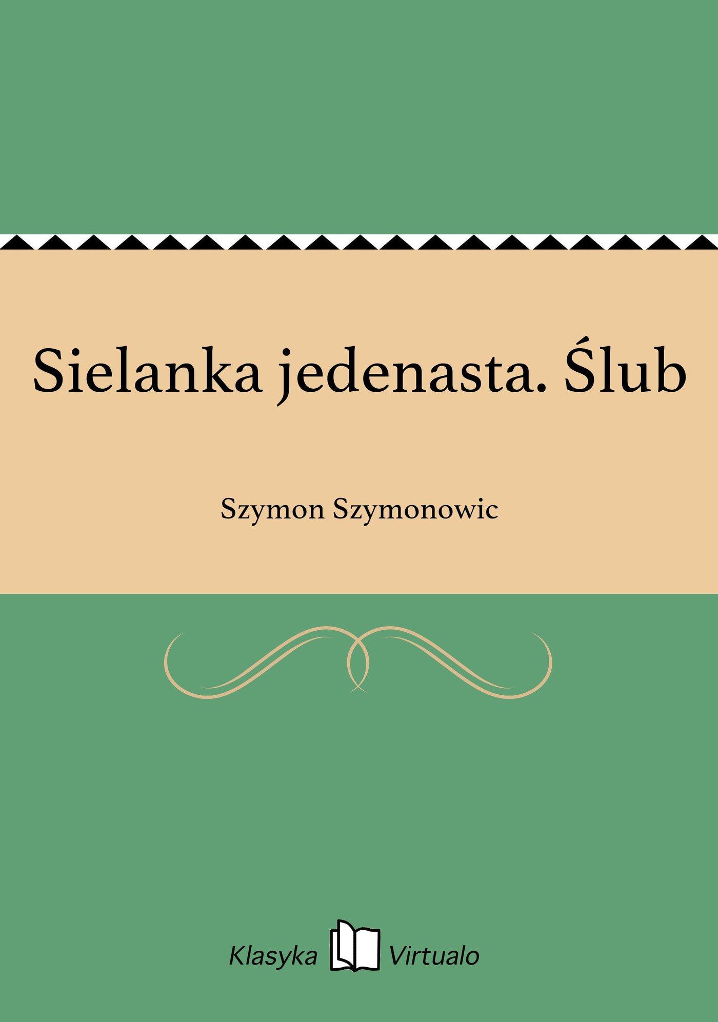 Sielanka jedenasta. Ślub - Ebook (Książka EPUB) do pobrania w formacie EPUB