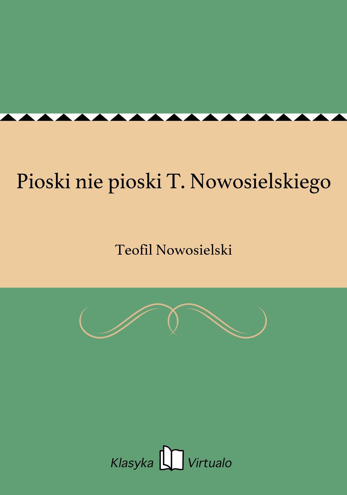 Pioski nie pioski T. Nowosielskiego - Ebook (Książka EPUB) do pobrania w formacie EPUB