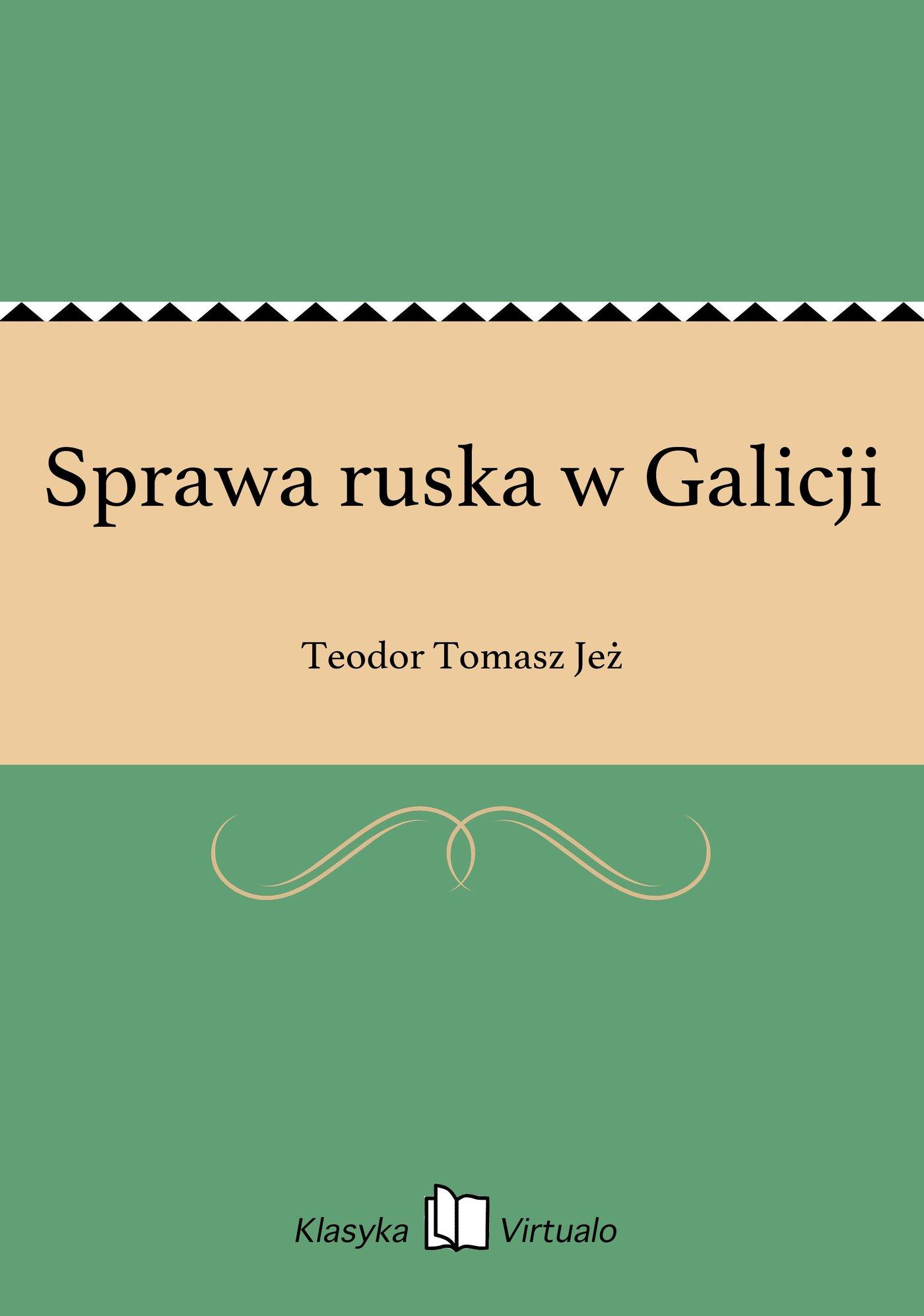 Sprawa ruska w Galicji - Ebook (Książka EPUB) do pobrania w formacie EPUB