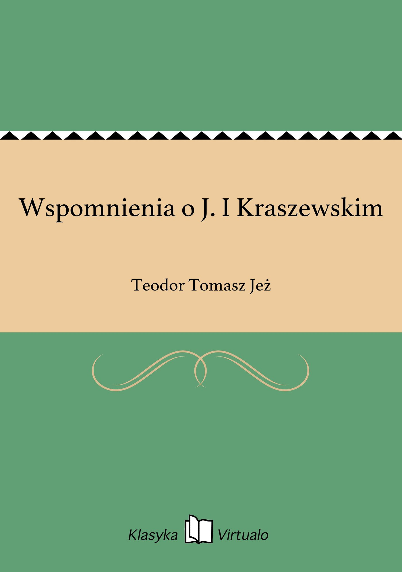 Wspomnienia o J. I Kraszewskim - Ebook (Książka EPUB) do pobrania w formacie EPUB