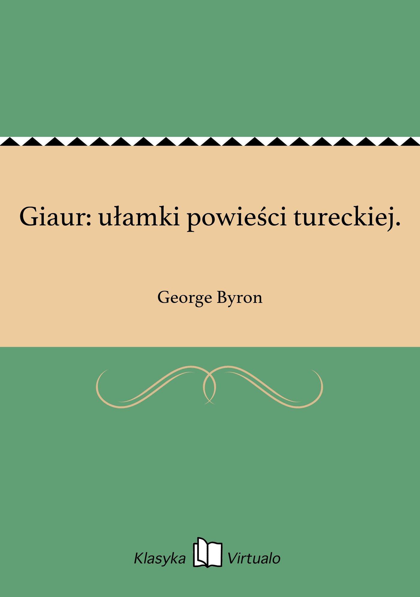 Giaur: ułamki powieści tureckiej. - Ebook (Książka EPUB) do pobrania w formacie EPUB