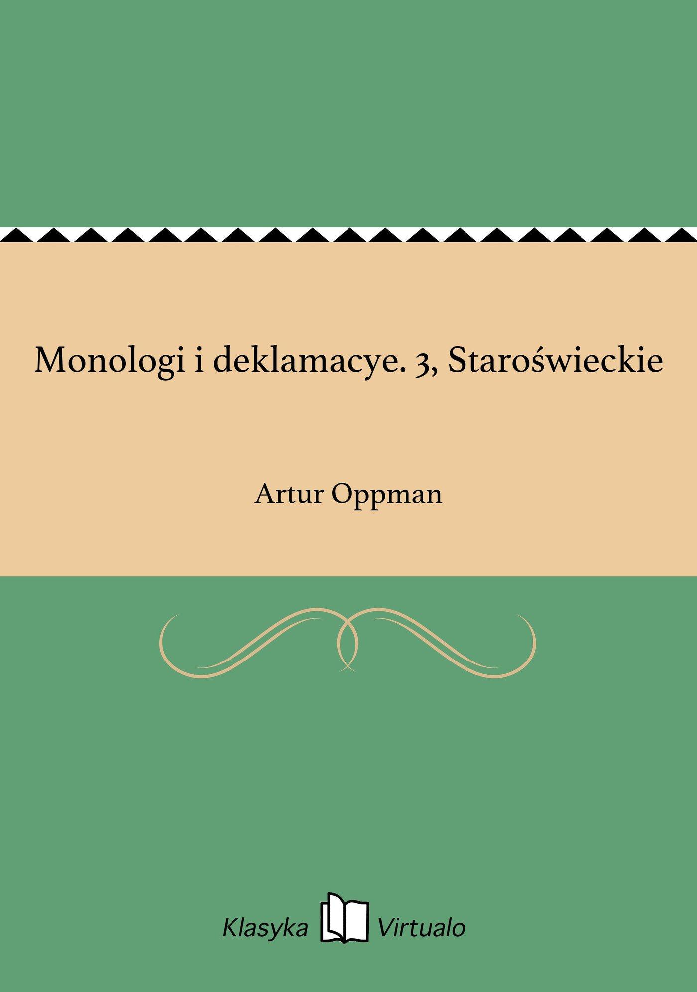 Monologi i deklamacye. 3, Staroświeckie - Ebook (Książka EPUB) do pobrania w formacie EPUB