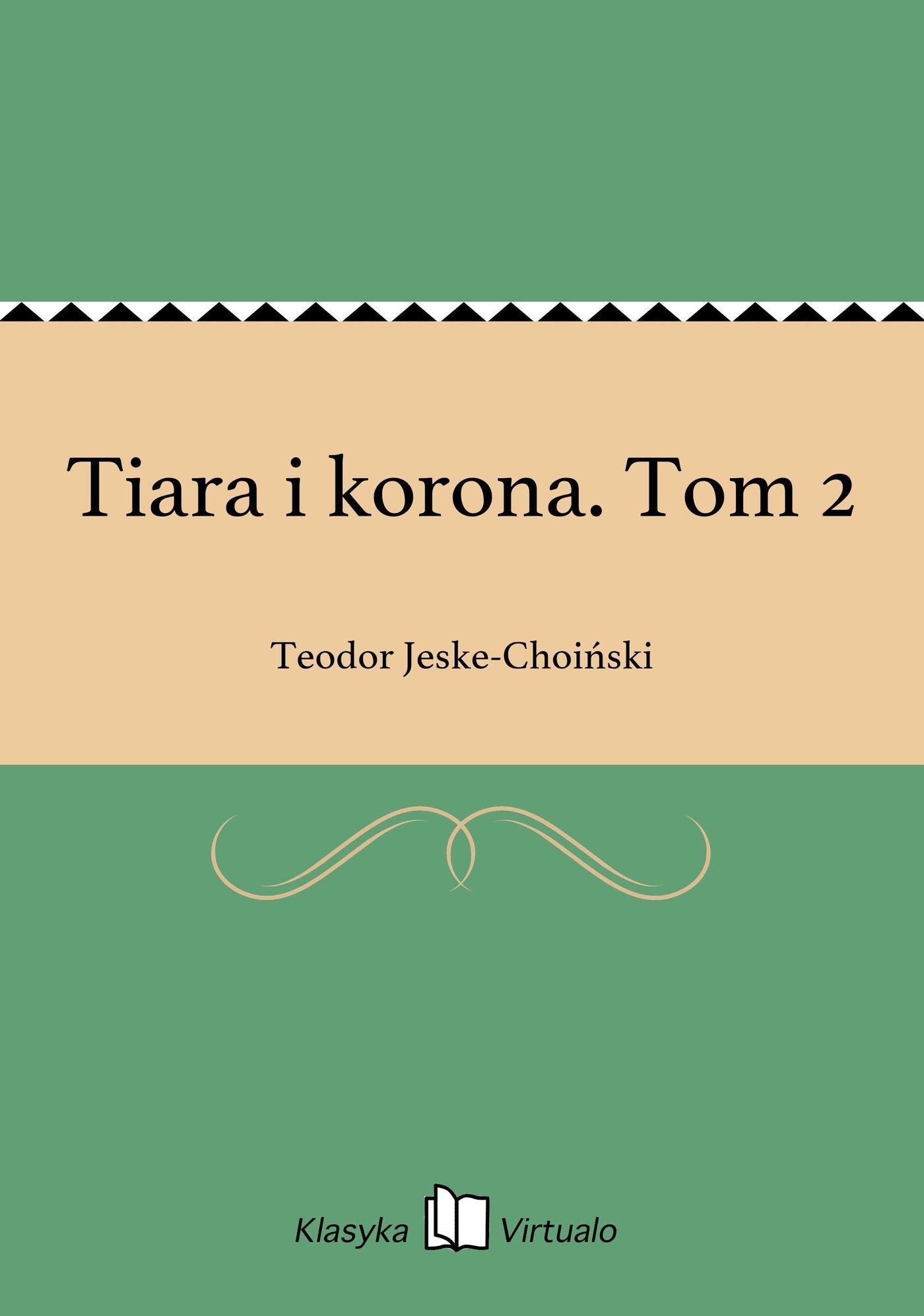Tiara i korona. Tom 2 - Ebook (Książka EPUB) do pobrania w formacie EPUB