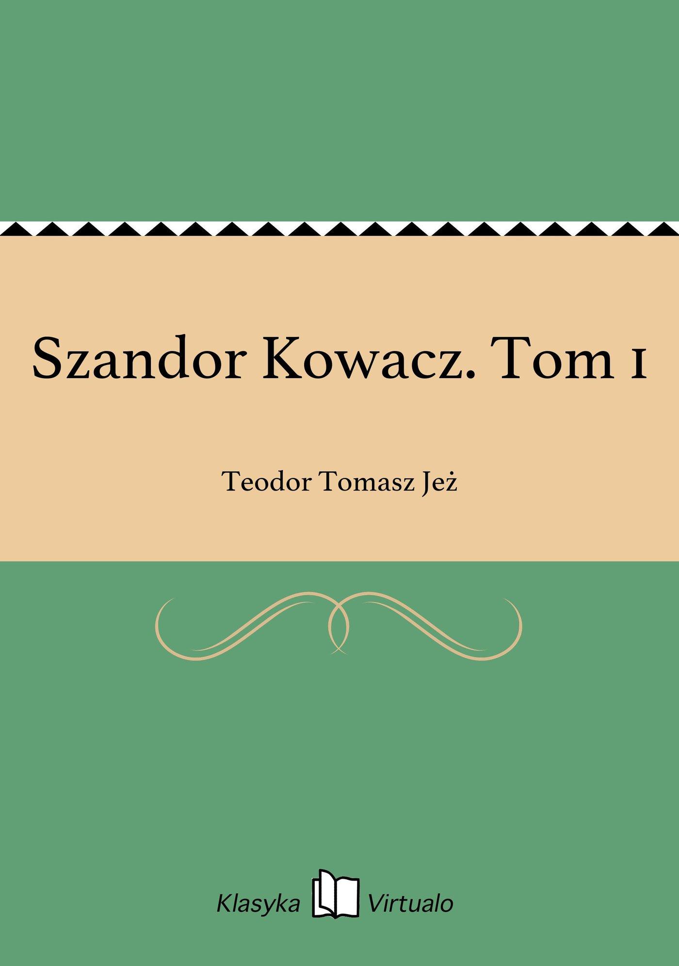 Szandor Kowacz. Tom 1 - Ebook (Książka EPUB) do pobrania w formacie EPUB