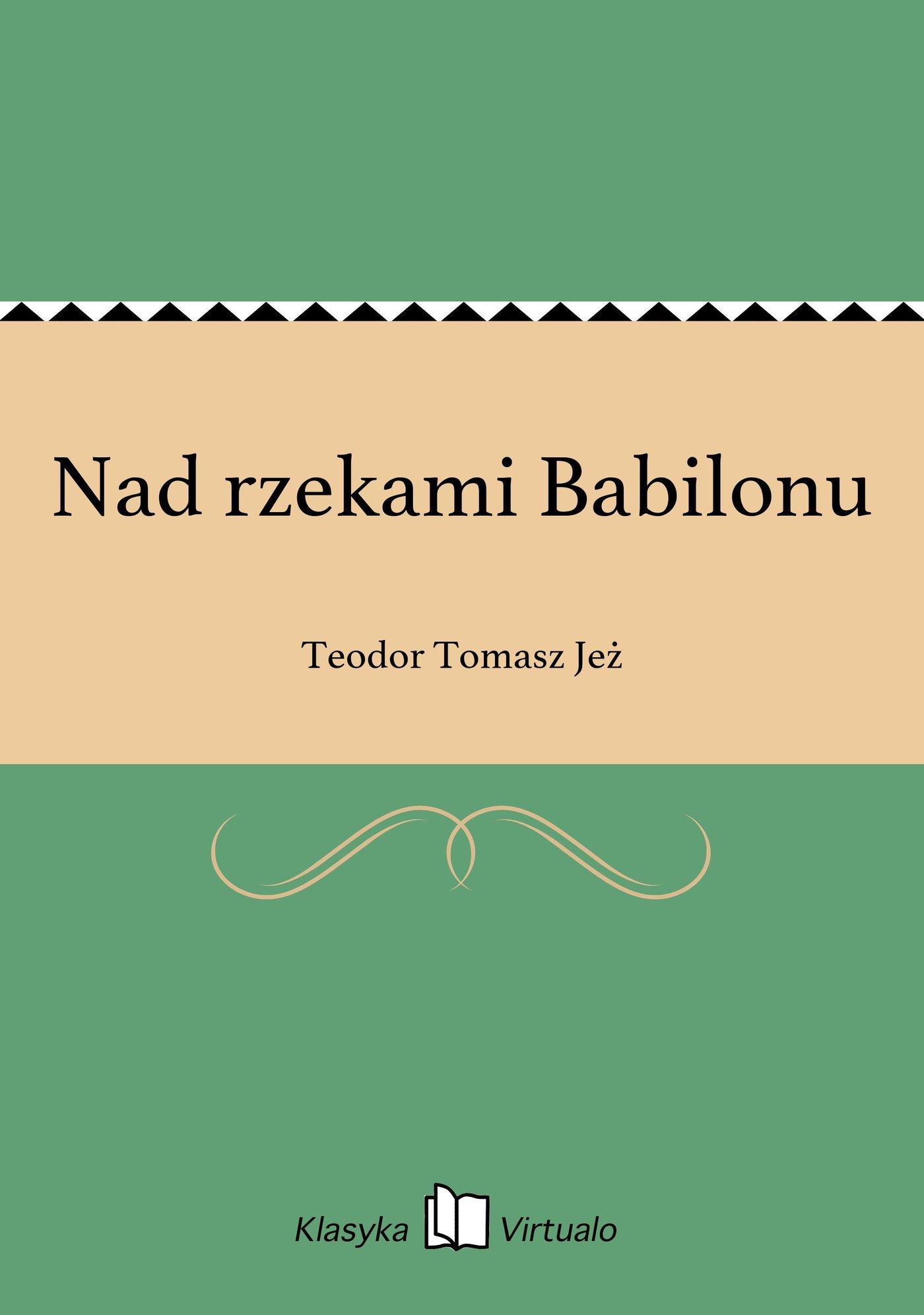 Nad rzekami Babilonu - Ebook (Książka EPUB) do pobrania w formacie EPUB