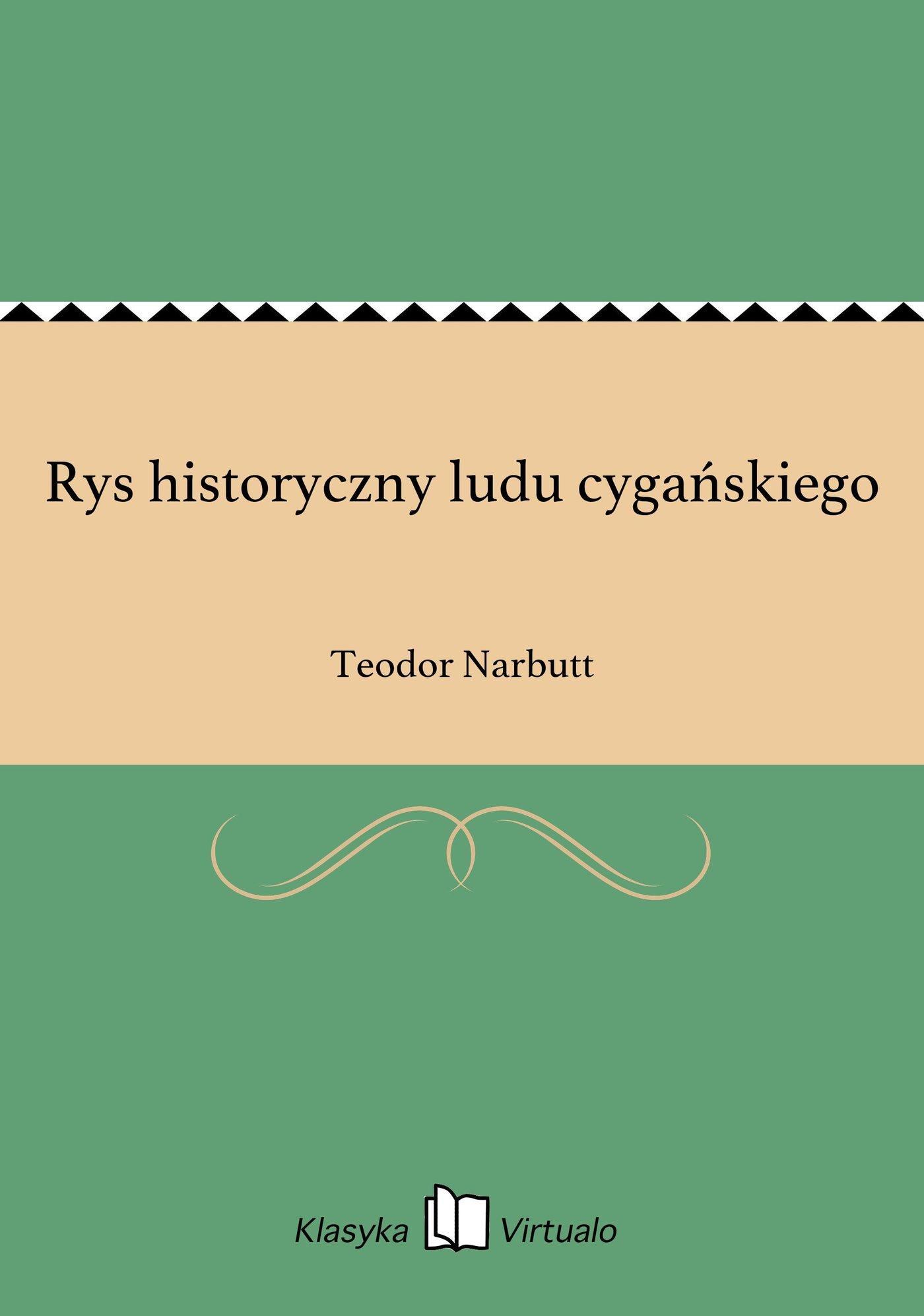 Rys historyczny ludu cygańskiego - Ebook (Książka EPUB) do pobrania w formacie EPUB